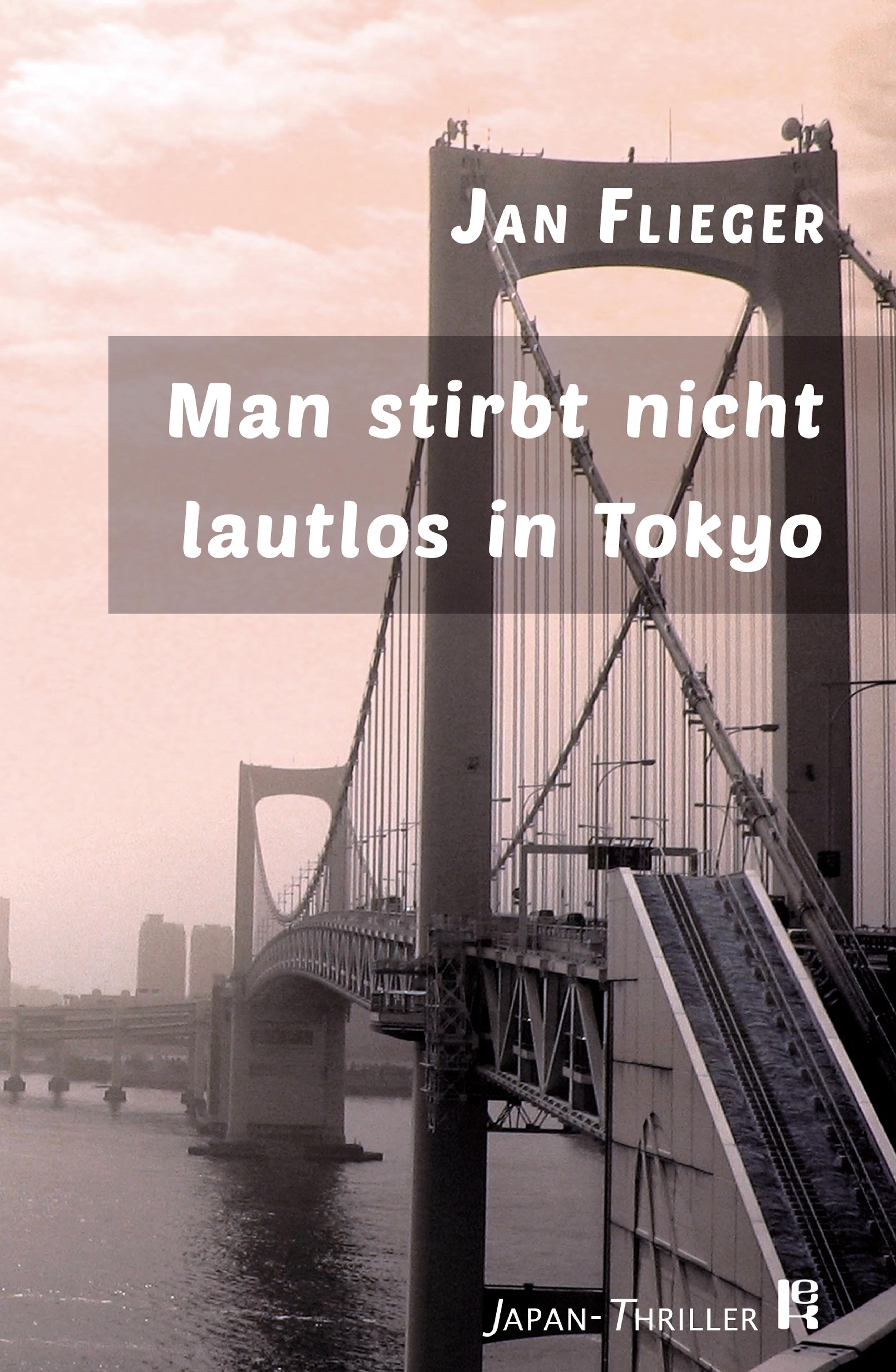цены Jan Flieger Man stirbt nicht lautlos in Tokyo