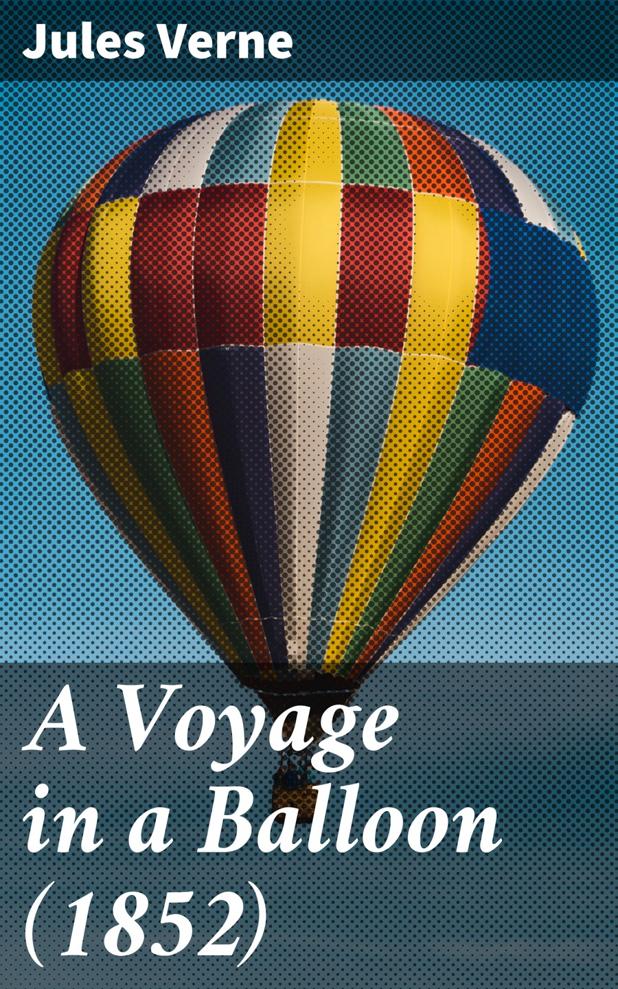 a voyage in a balloon 1852