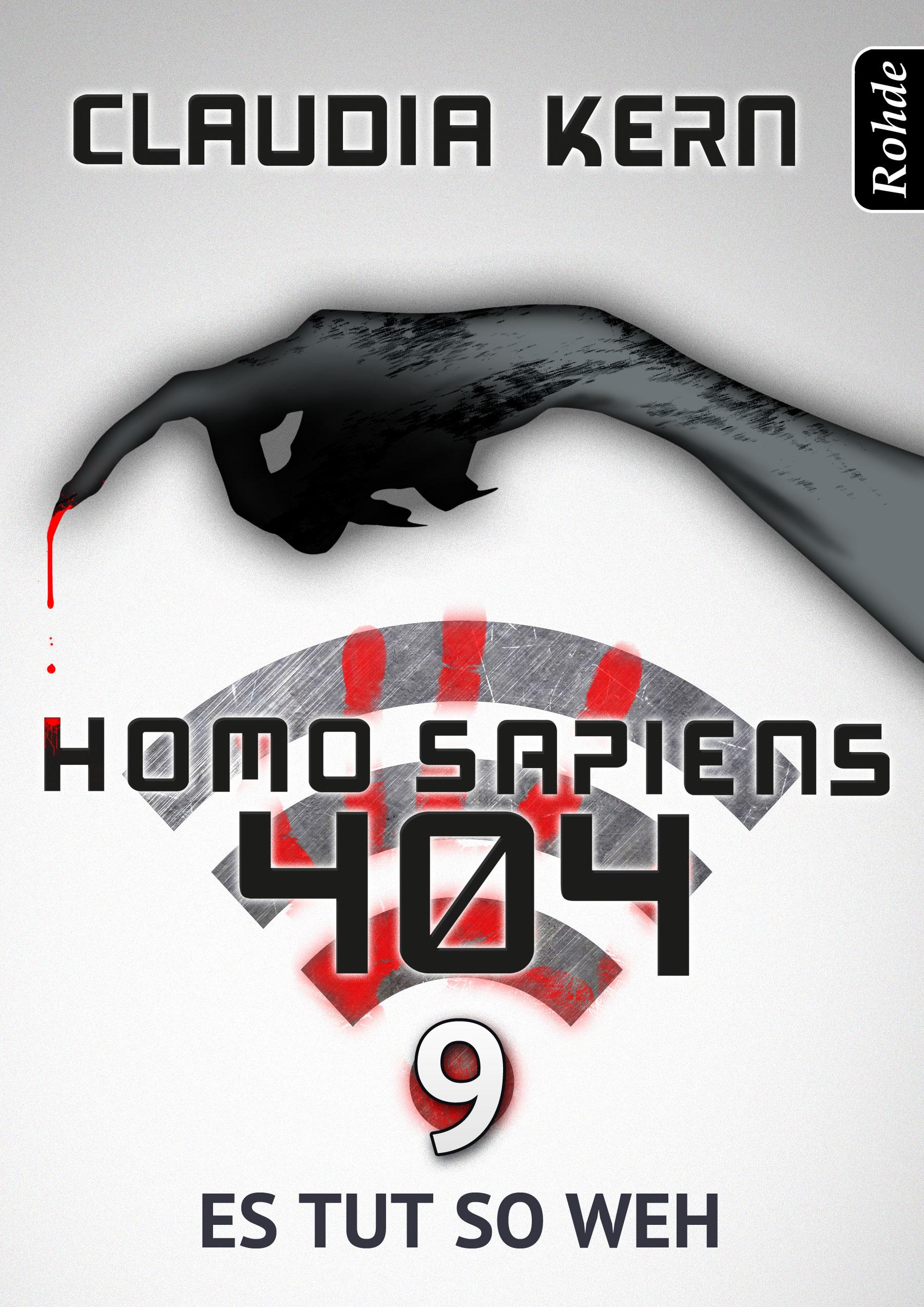 Claudia Kern Homo Sapiens 404 Band 9: Es tut so weh arthur ch train tut tut mr tutt