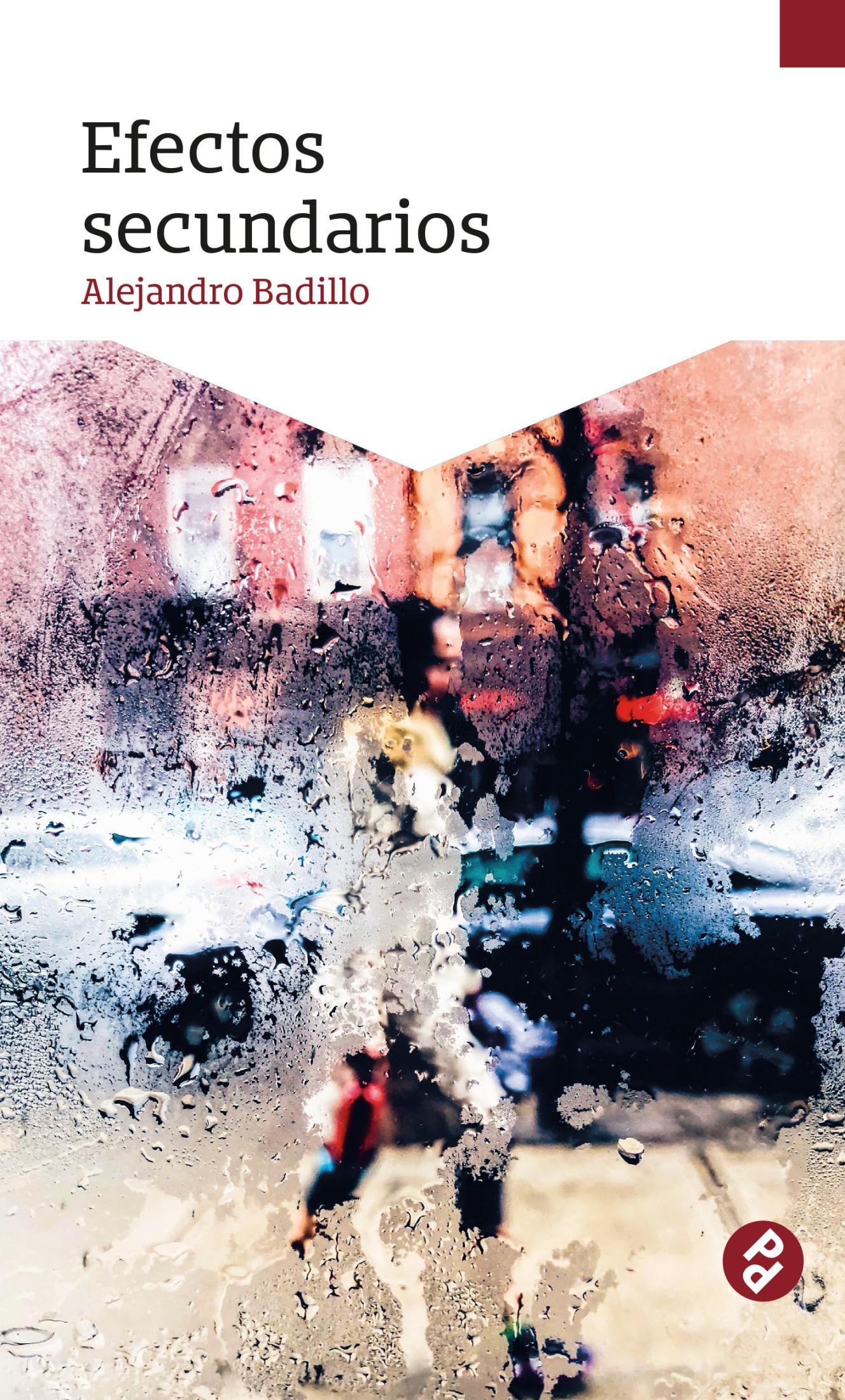 Alejandro Badillo Efectos secundarios