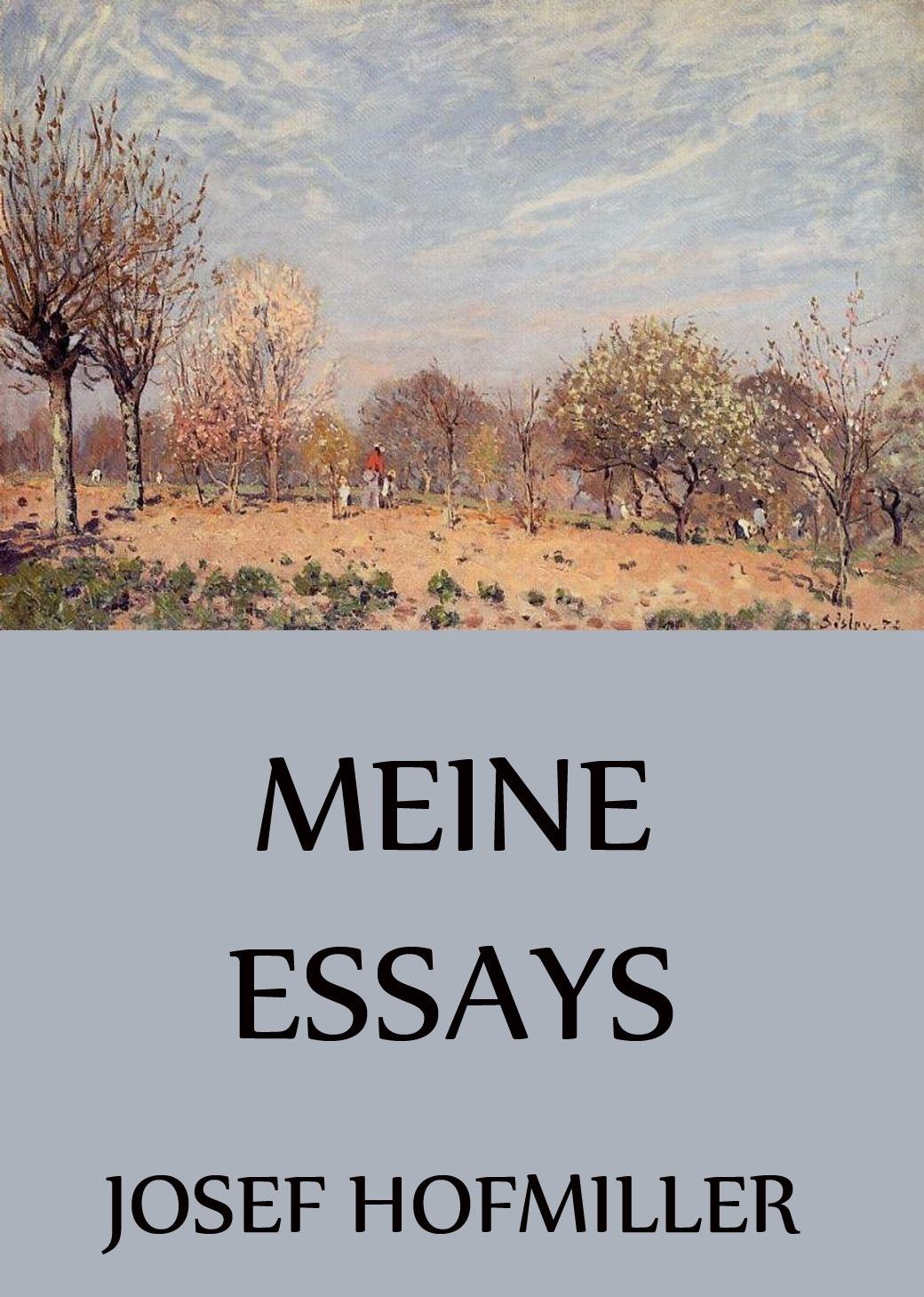 Josef Hofmiller Meine Essays