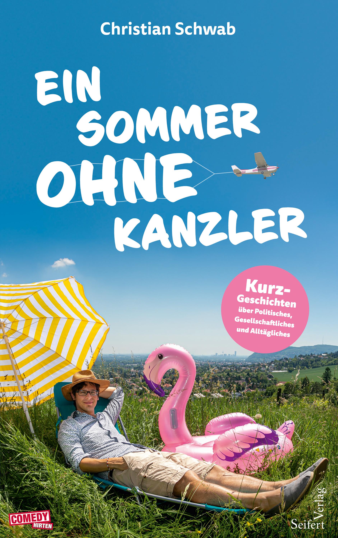 цена Christian Schwab Ein Sommer ohne Kanzler онлайн в 2017 году