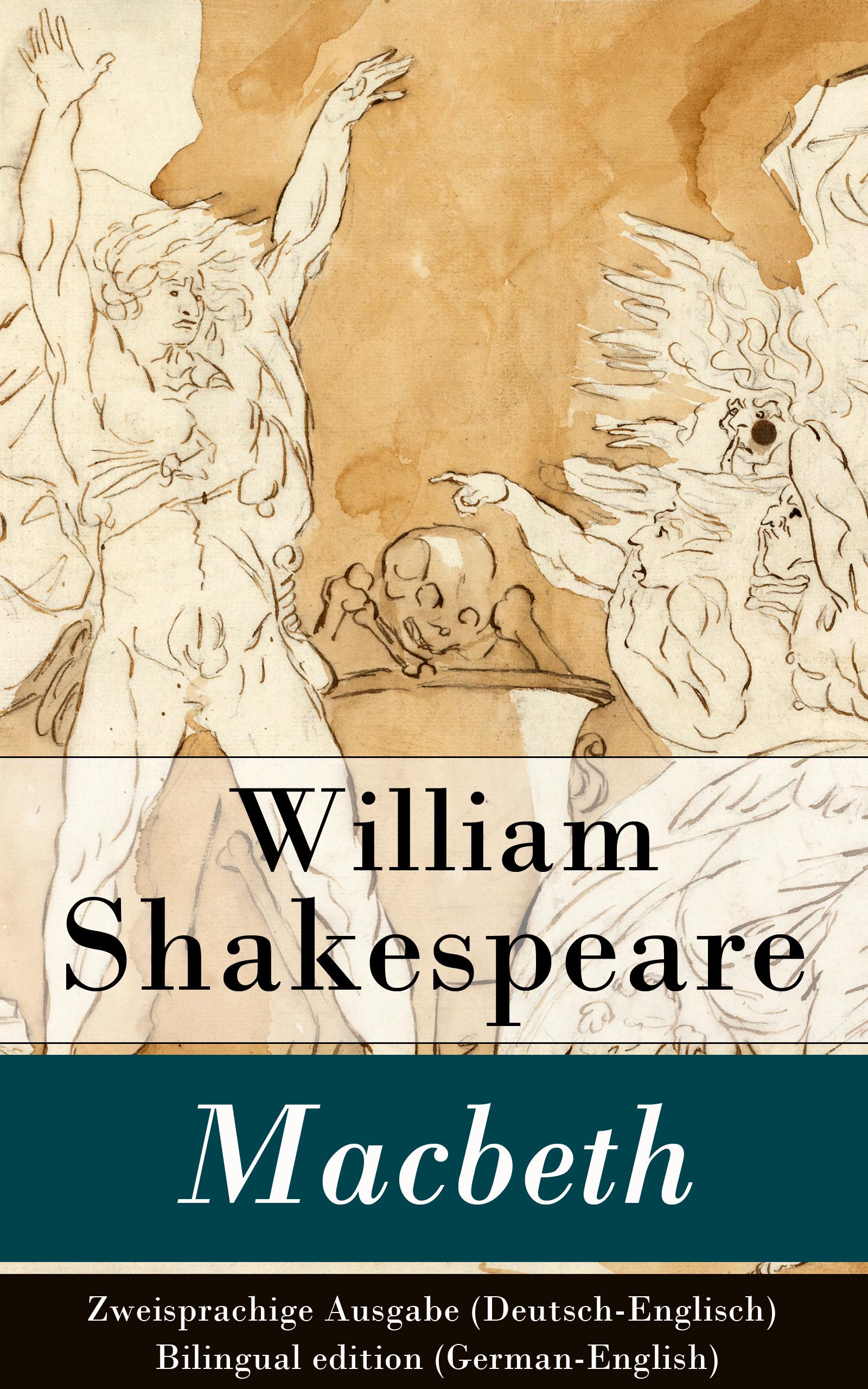 Уильям Шекспир Macbeth - Zweisprachige Ausgabe (Deutsch-Englisch) / Bilingual edition (German-English) phaedrus phaedrus ausgewahlte fabeln des phadrus german edition