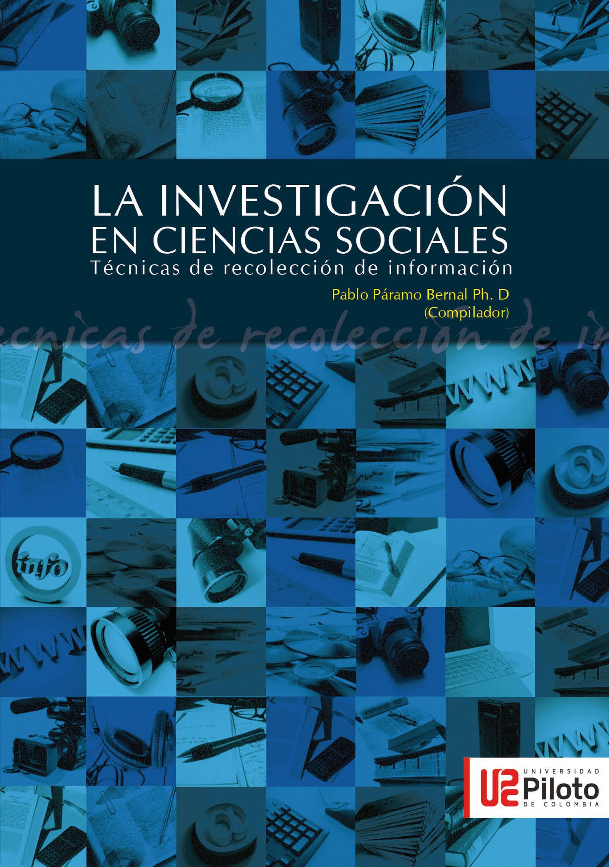 цена Páramo, Bernal Pablo La Investigación en Ciencias Sociales: Técnicas de recolección de la información онлайн в 2017 году