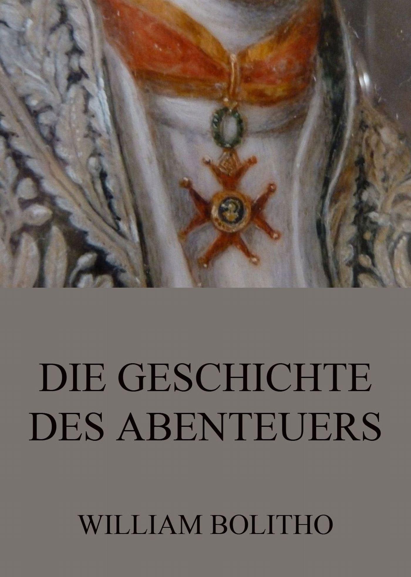 цены William Bolitho Die Geschichte des Abenteuers