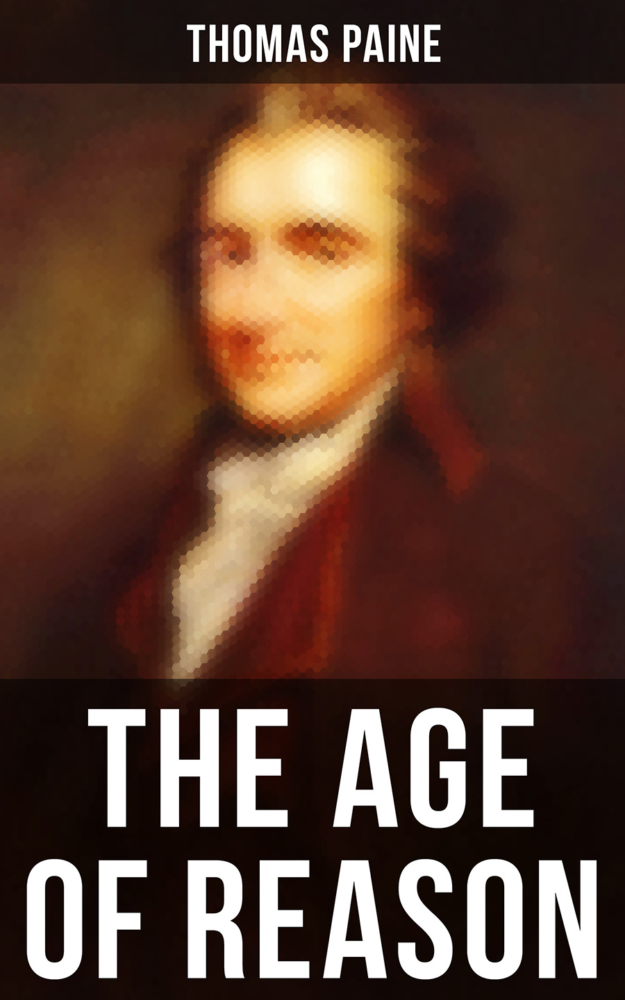 Thomas Paine Thomas Paine: The Age of Reason thomas paine the political works of thomas paine secretary for foreign affairs to the congress of the united