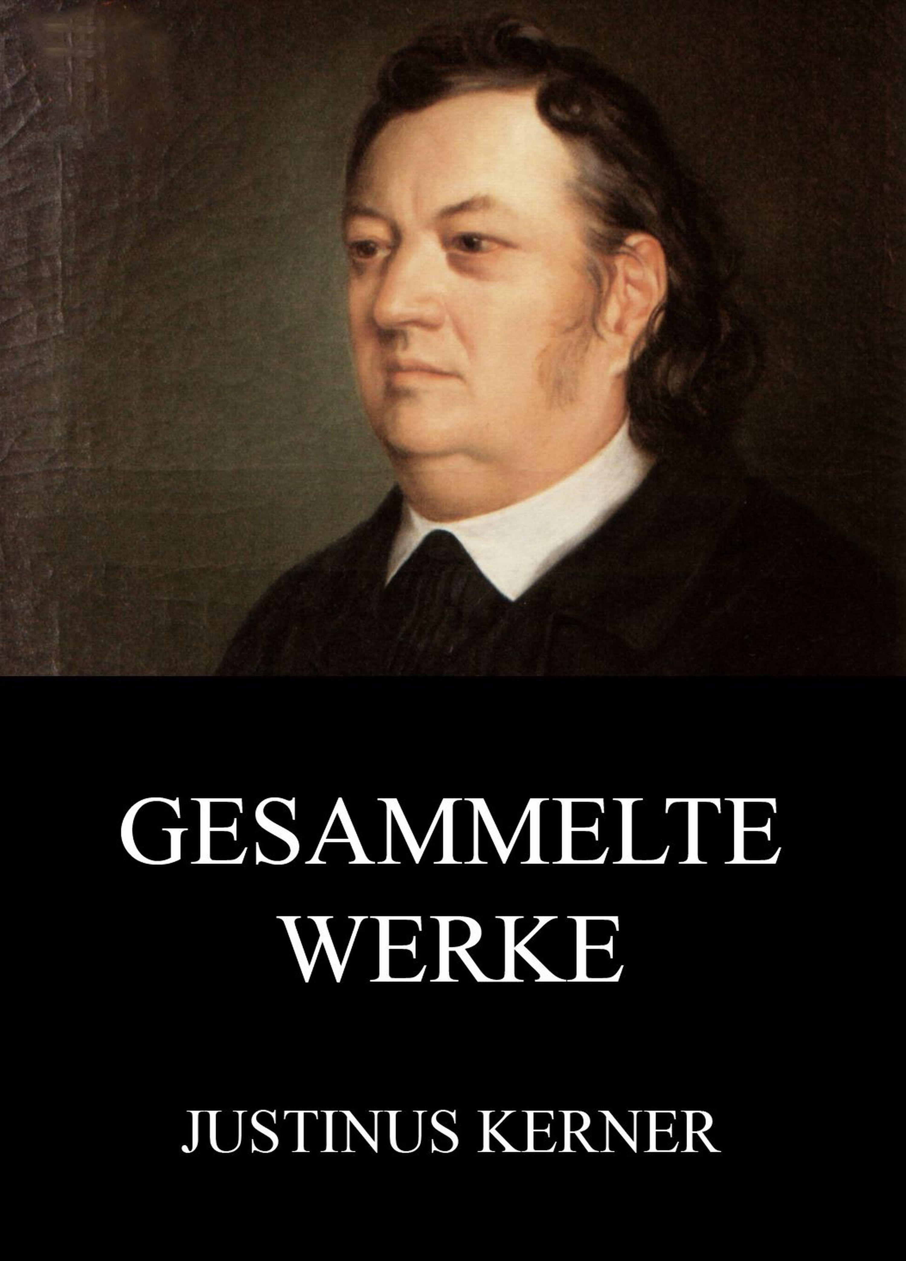 Justinus Kerner Gesammelte Werke justinus kerner bilderbuch aus meiner knabenzeit