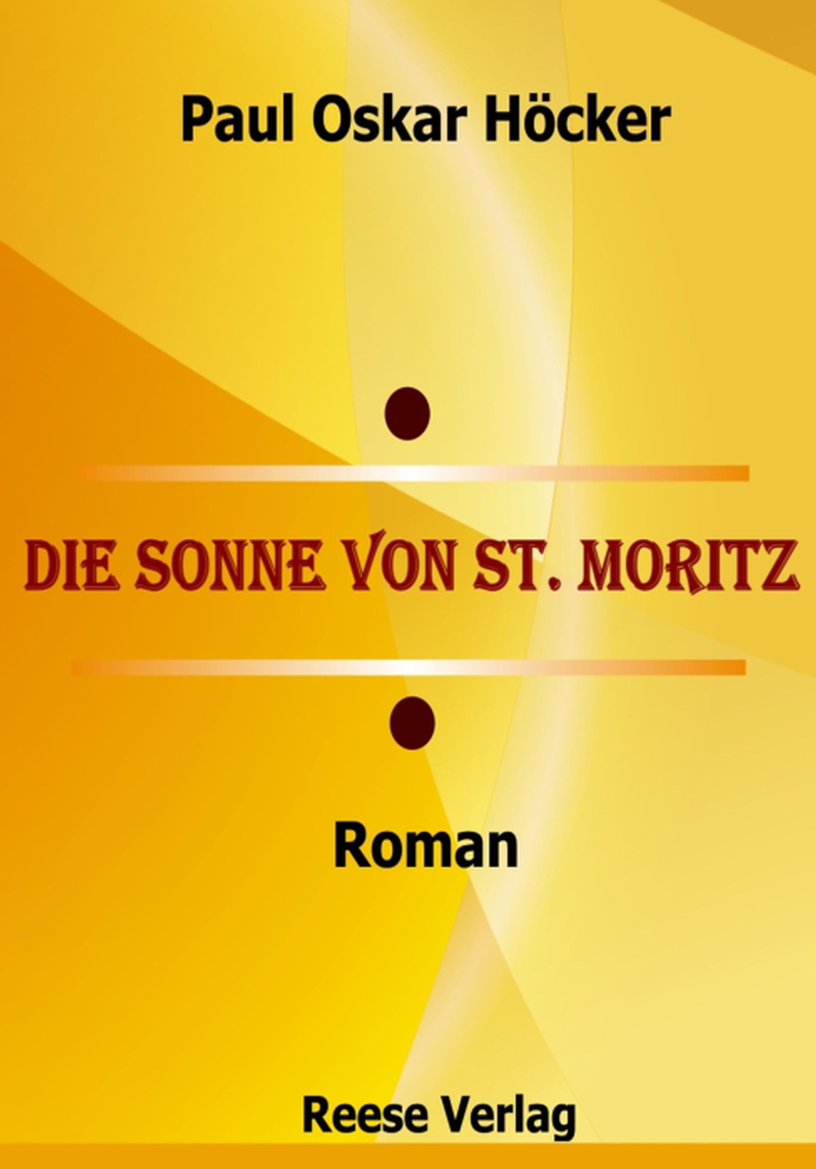 Paul Oskar Hocker Die Sonne von St. Moritz moritz merker die masai