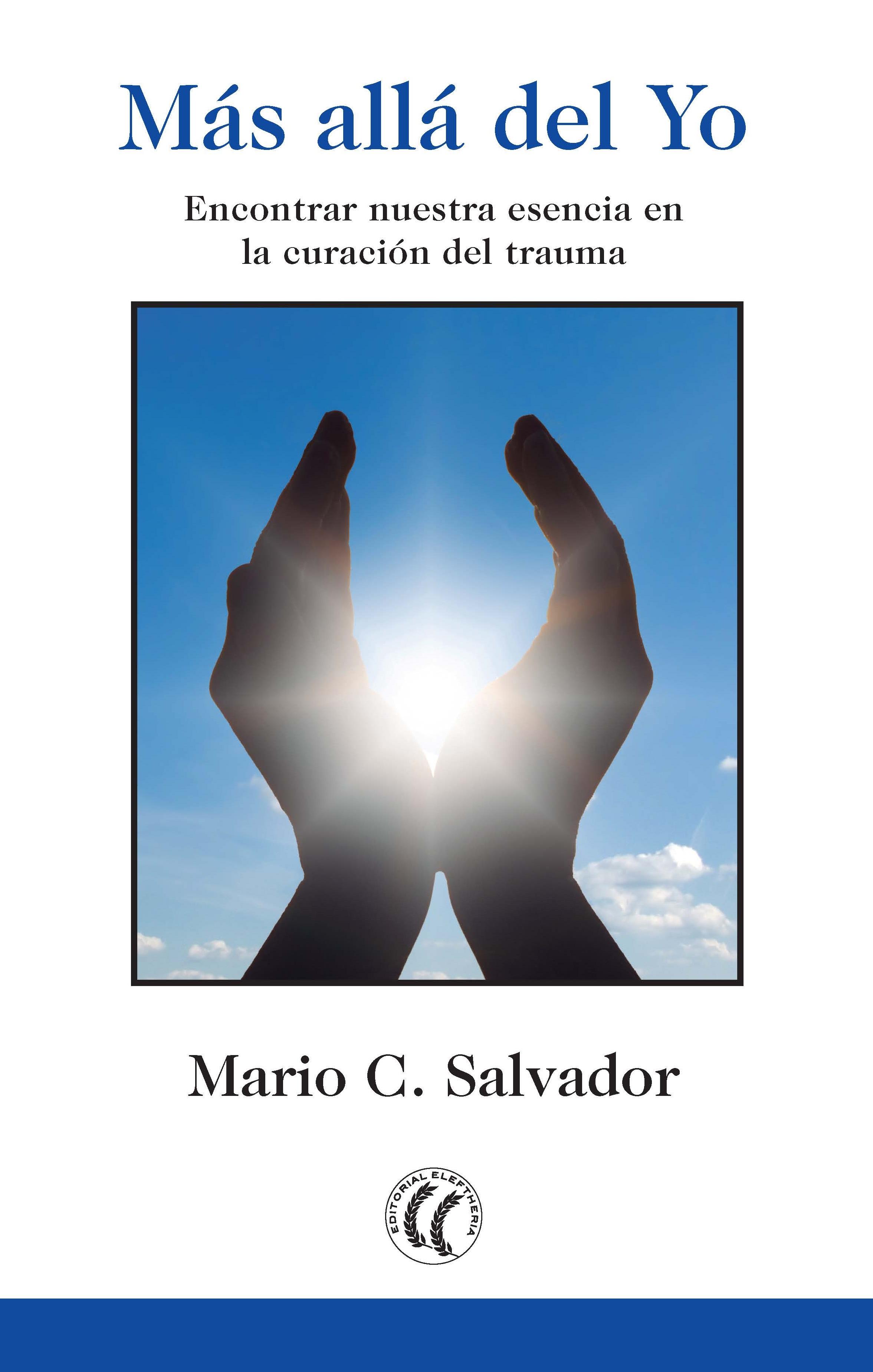 Mario C. Salvador Más allá del Yo diana palmer más allá del odio