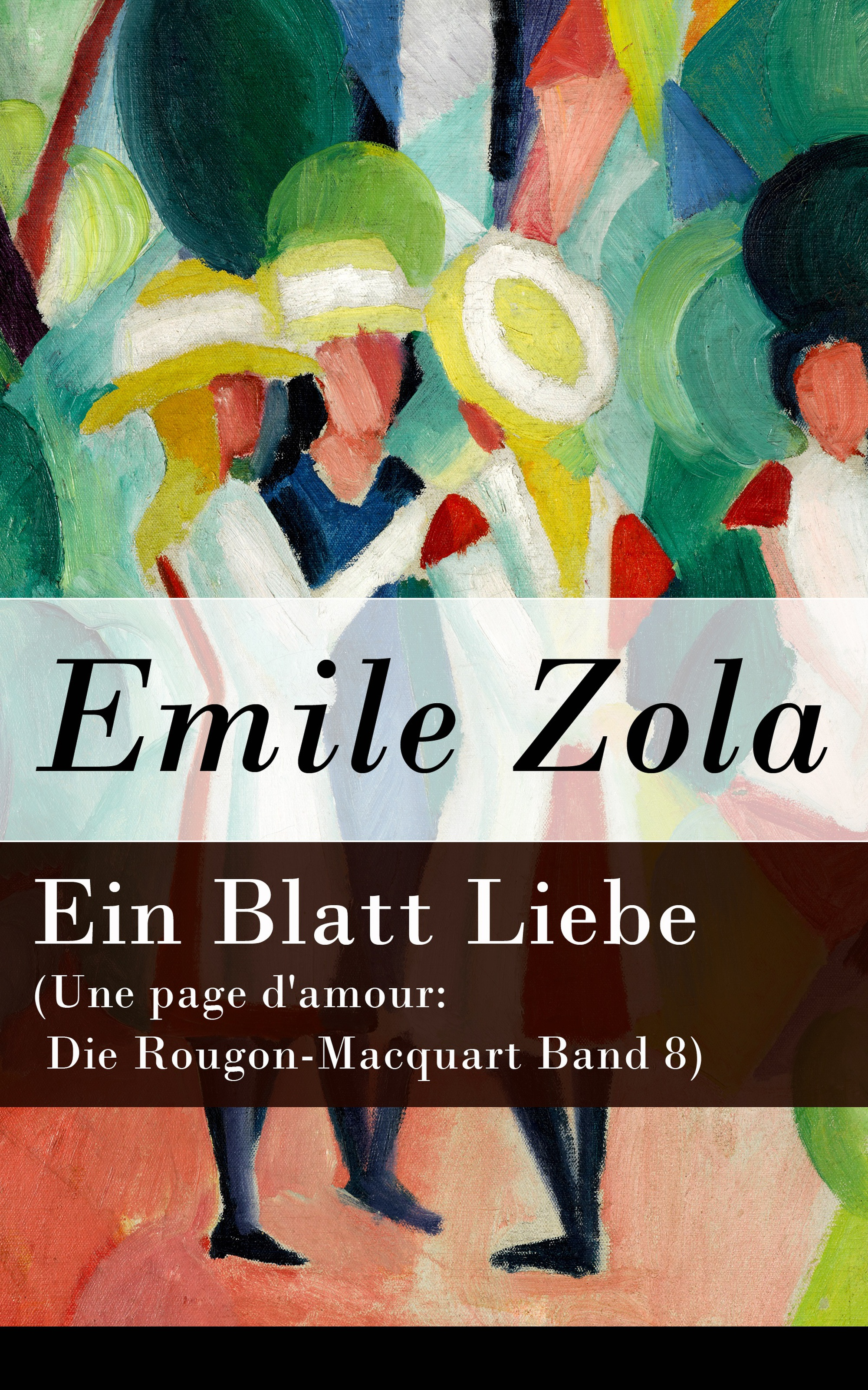 Emile Zola Ein Blatt Liebe (Une page d'amour: Die Rougon-Macquart Band 8) officially dead page 8
