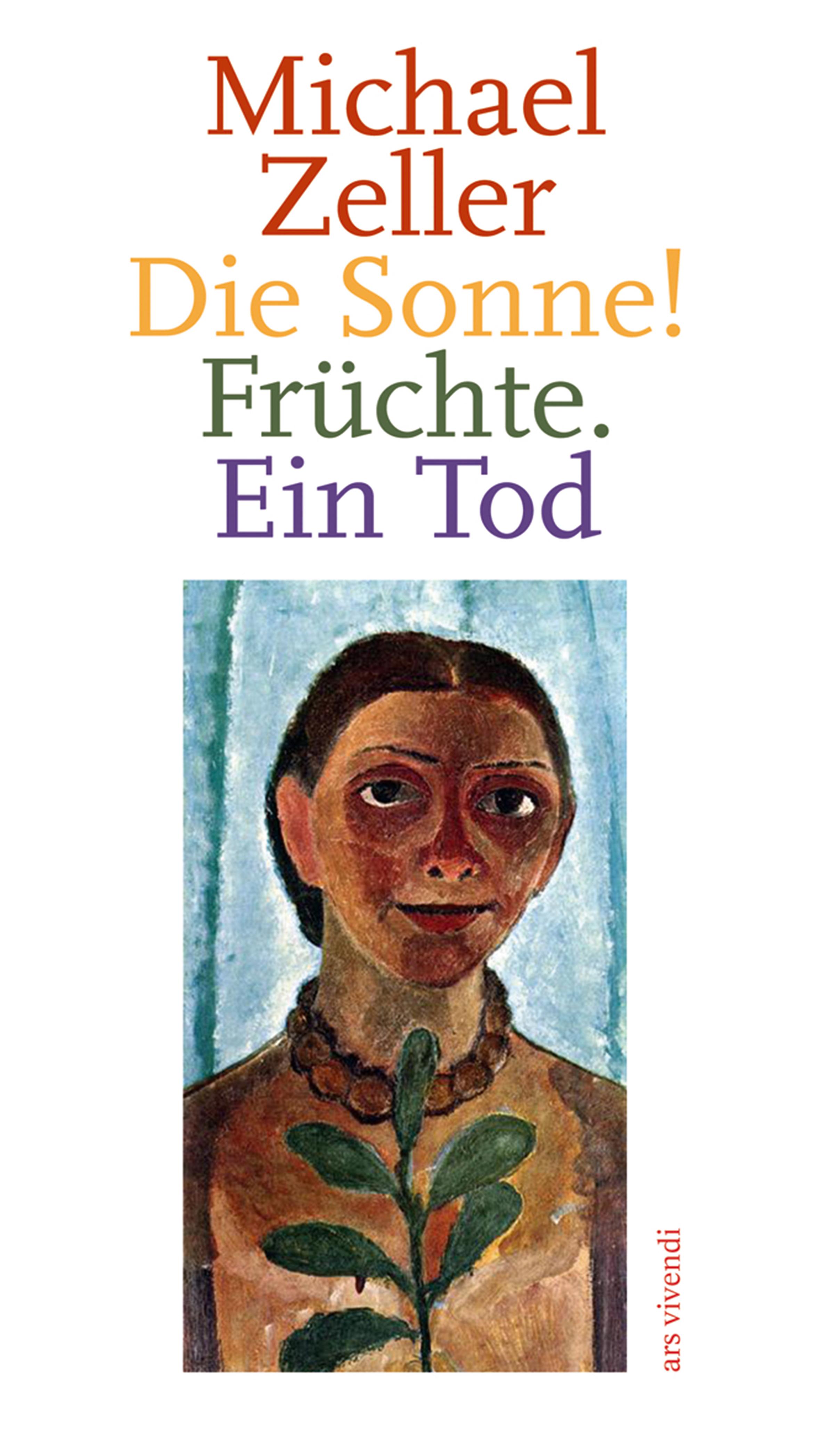 цена на Michael Zeller Die Sonne! Früchte. Ein Tod (eBook)
