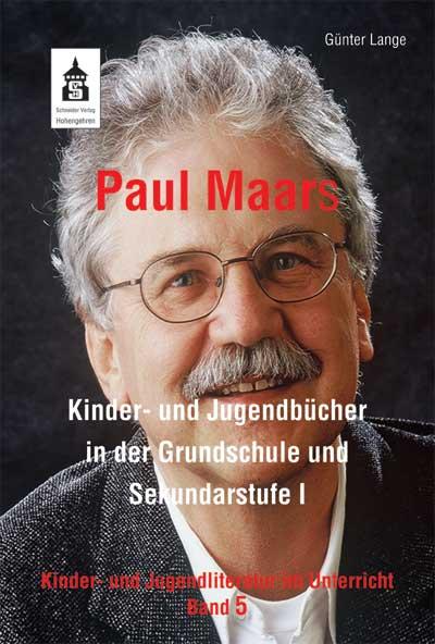 Günter Lange Paul Maars Kinder- und Jugendbücher in der Grundschule und Sekundarstufe I