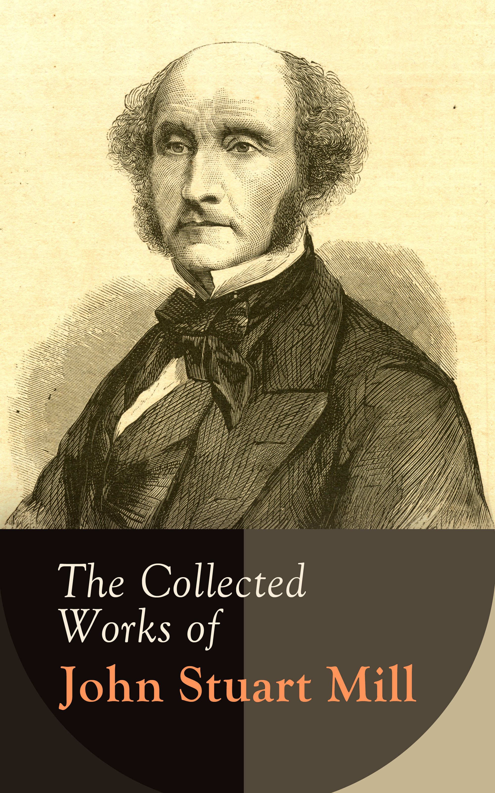 John Stuart Mill The Collected Works of John Stuart Mill john stuart mill lettres inedites de john stuart mill a auguste comte french edition