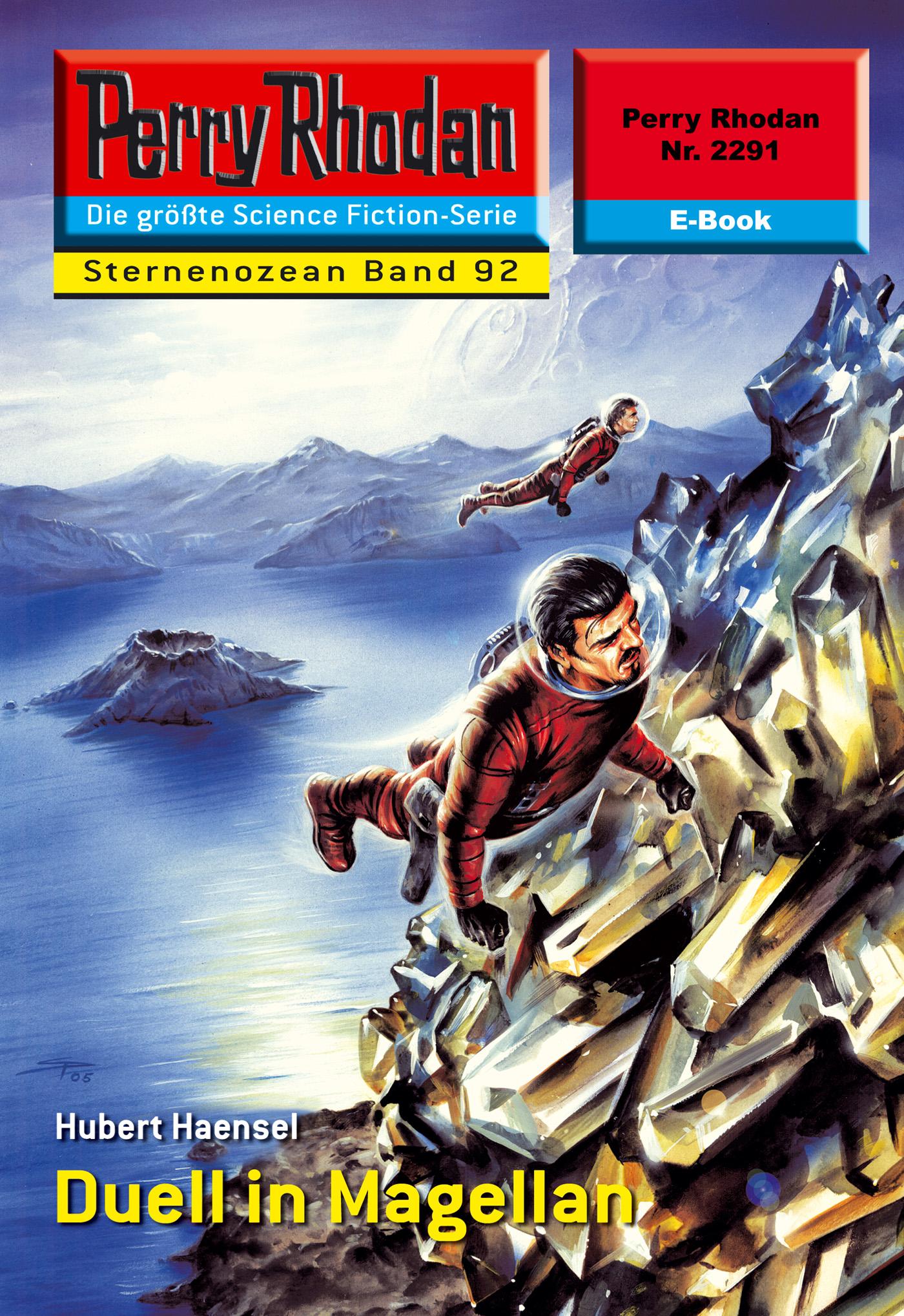 Perry Rhodan 2291: Duell in Magellan ( Hubert  Haensel  )