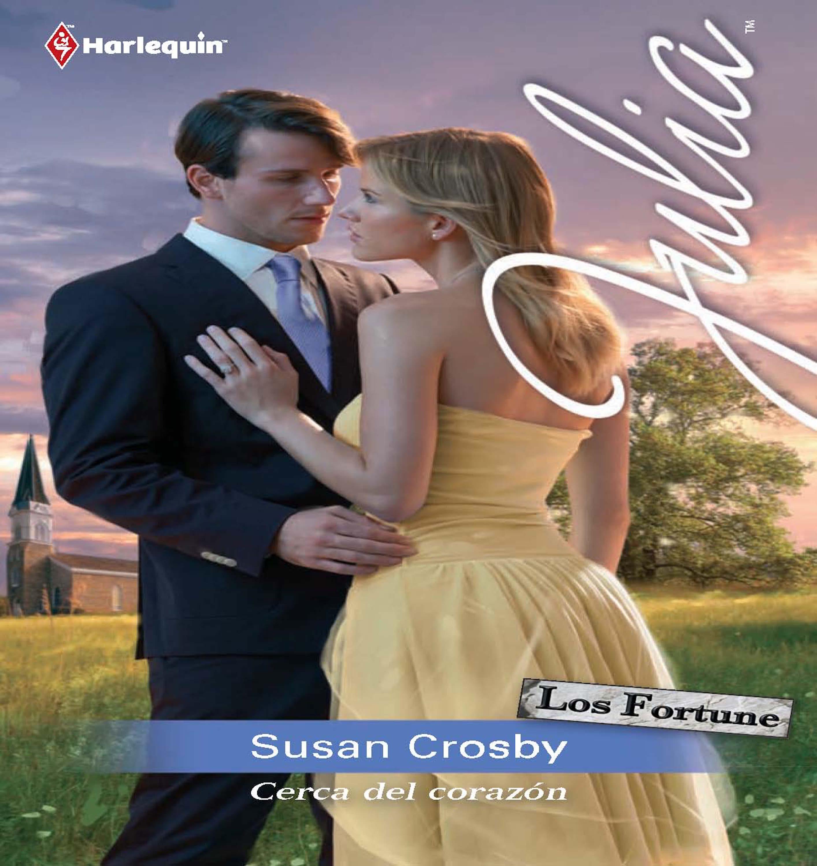 Cerca del corazón ( Susan Crosby  )