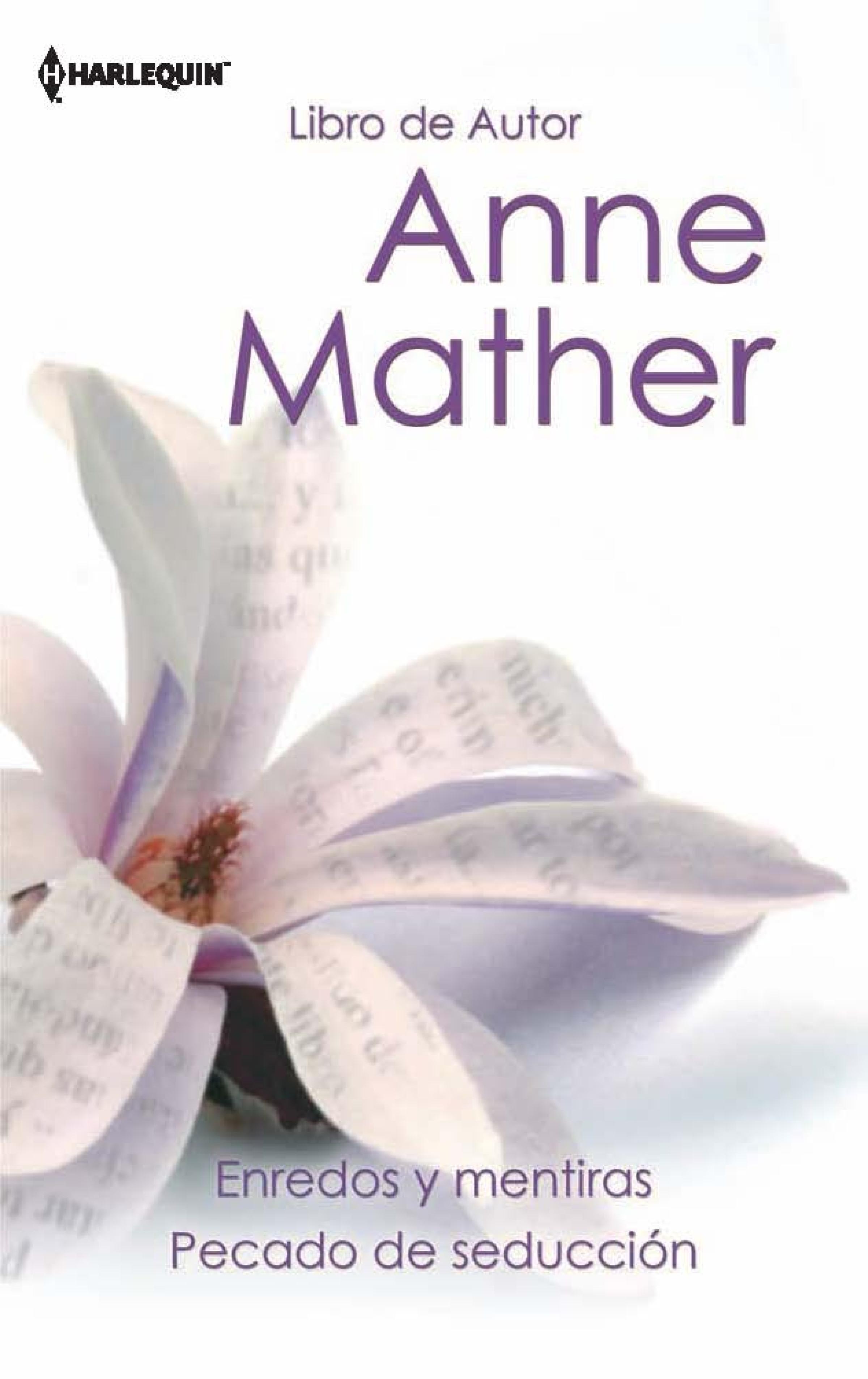 Anne Mather Enredos y mentiras - Pecado de seducción цена и фото