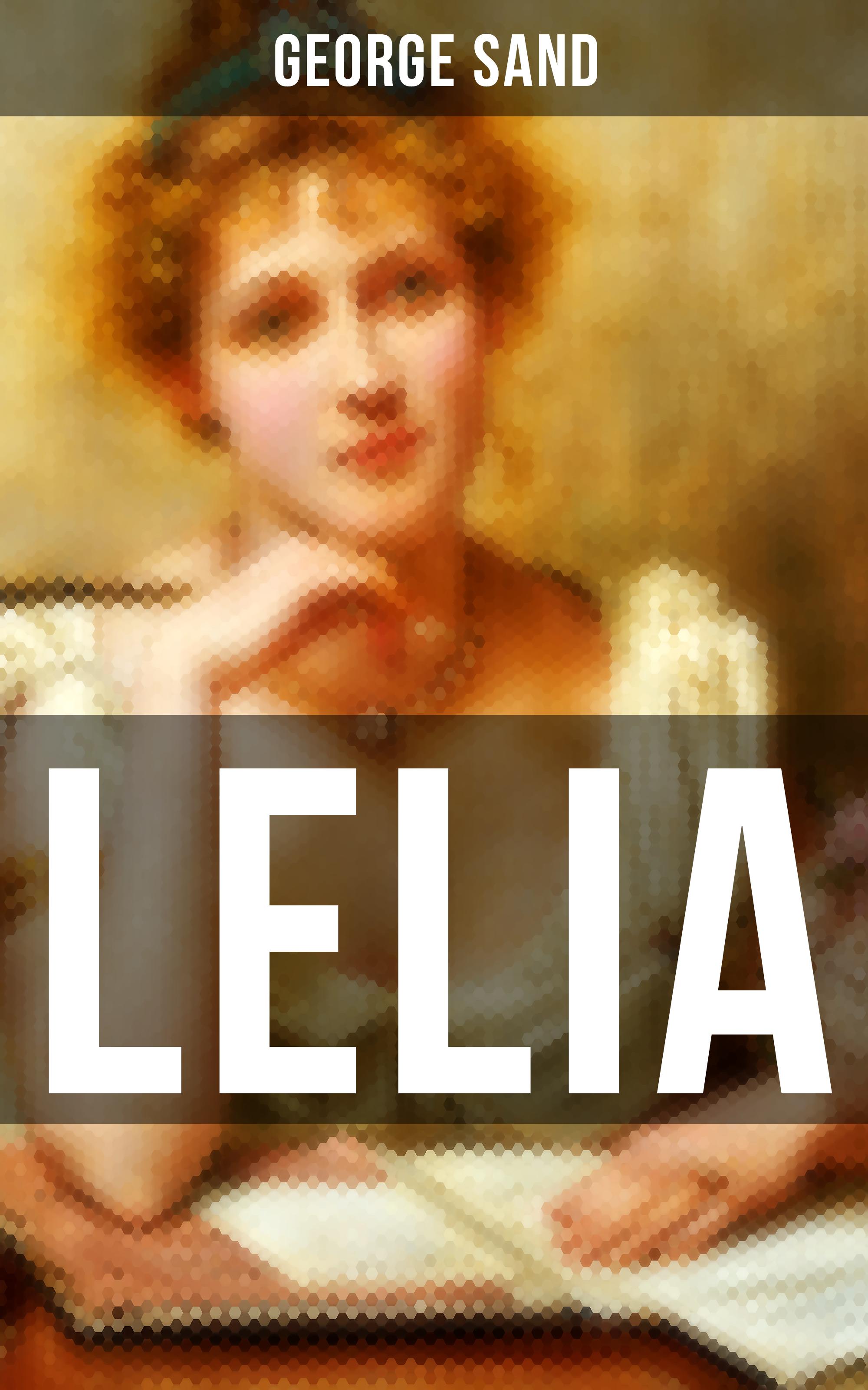 George Sand LELIA george sand narcisse french edition