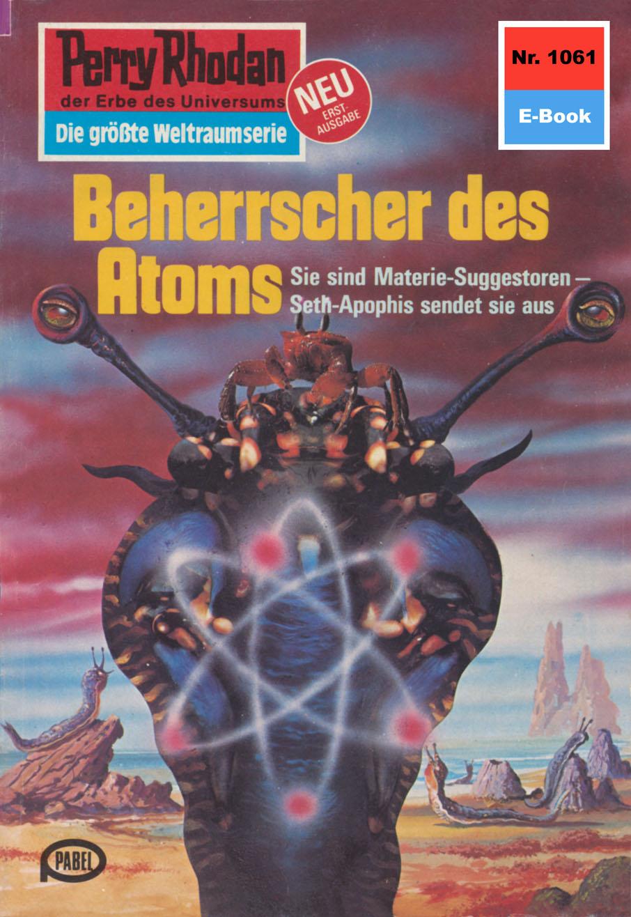 H.G. Ewers Perry Rhodan 1061: Beherrscher des Atoms h g ewers perry rhodan 514 der weltraumkurier