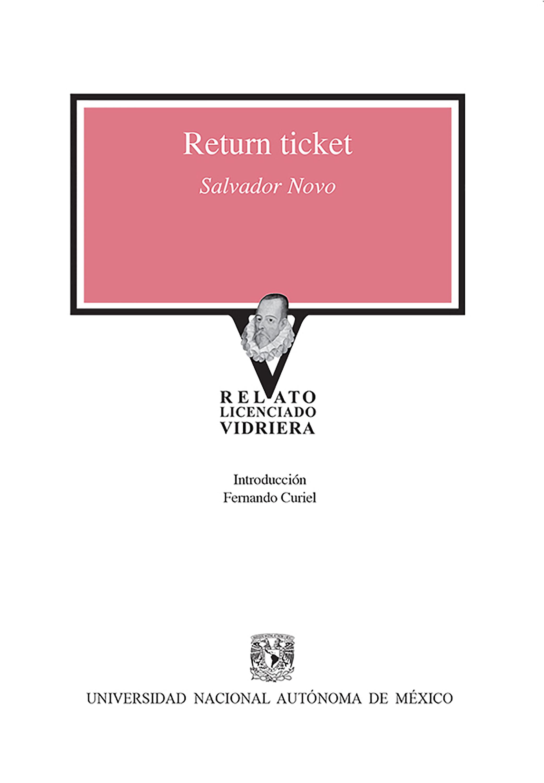 Salvador Novo Return Ticket