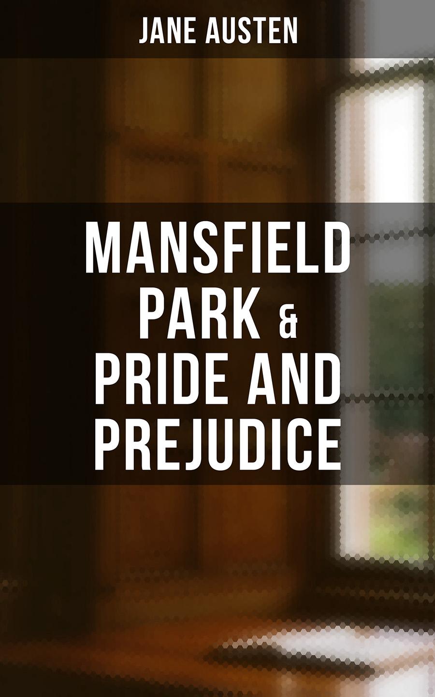 mansfield park pride and prejudice