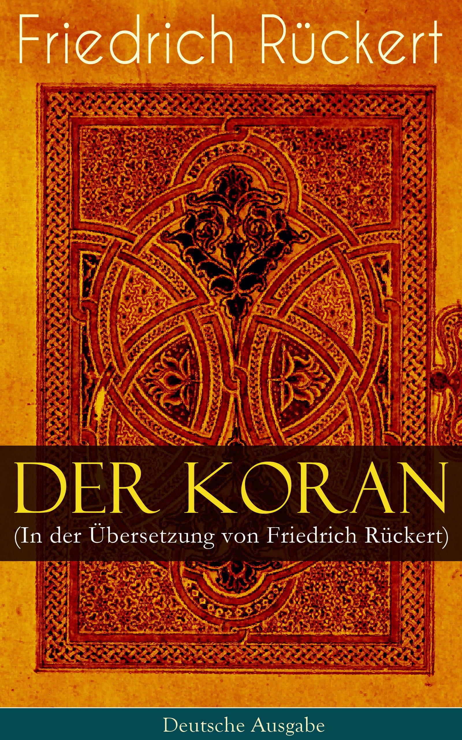 Prophet Mohammed Der Koran (In der Übersetzung von Friedrich Rückert) - Deutsche Ausgabe rebecca myga der deutsche regionalkrimi der roman vogelwild von richard auer