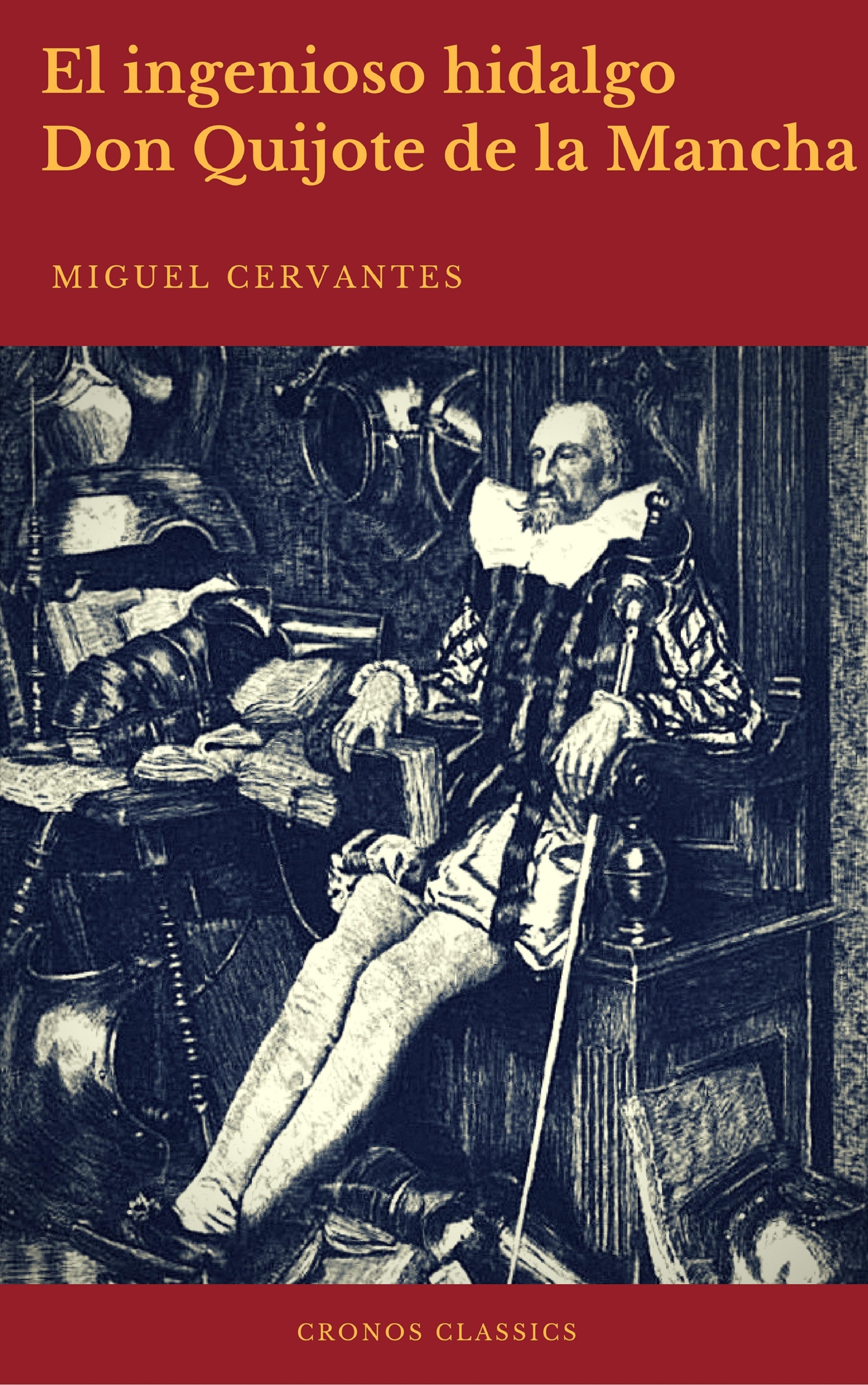 Cronos Classics El ingenioso hidalgo Don Quijote de la Mancha (Cronos Classics) цена 2017