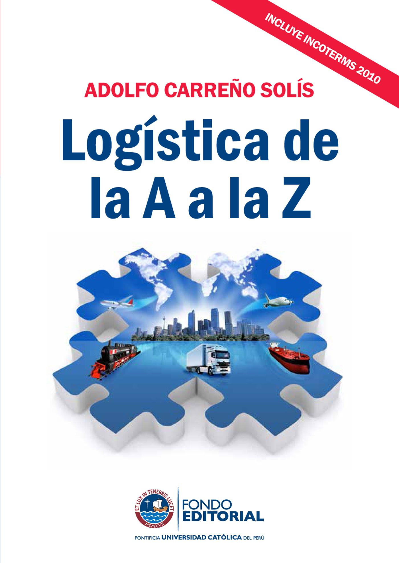 Adolfo Carreño Logística de la A a la Z cortazar de la a a la z