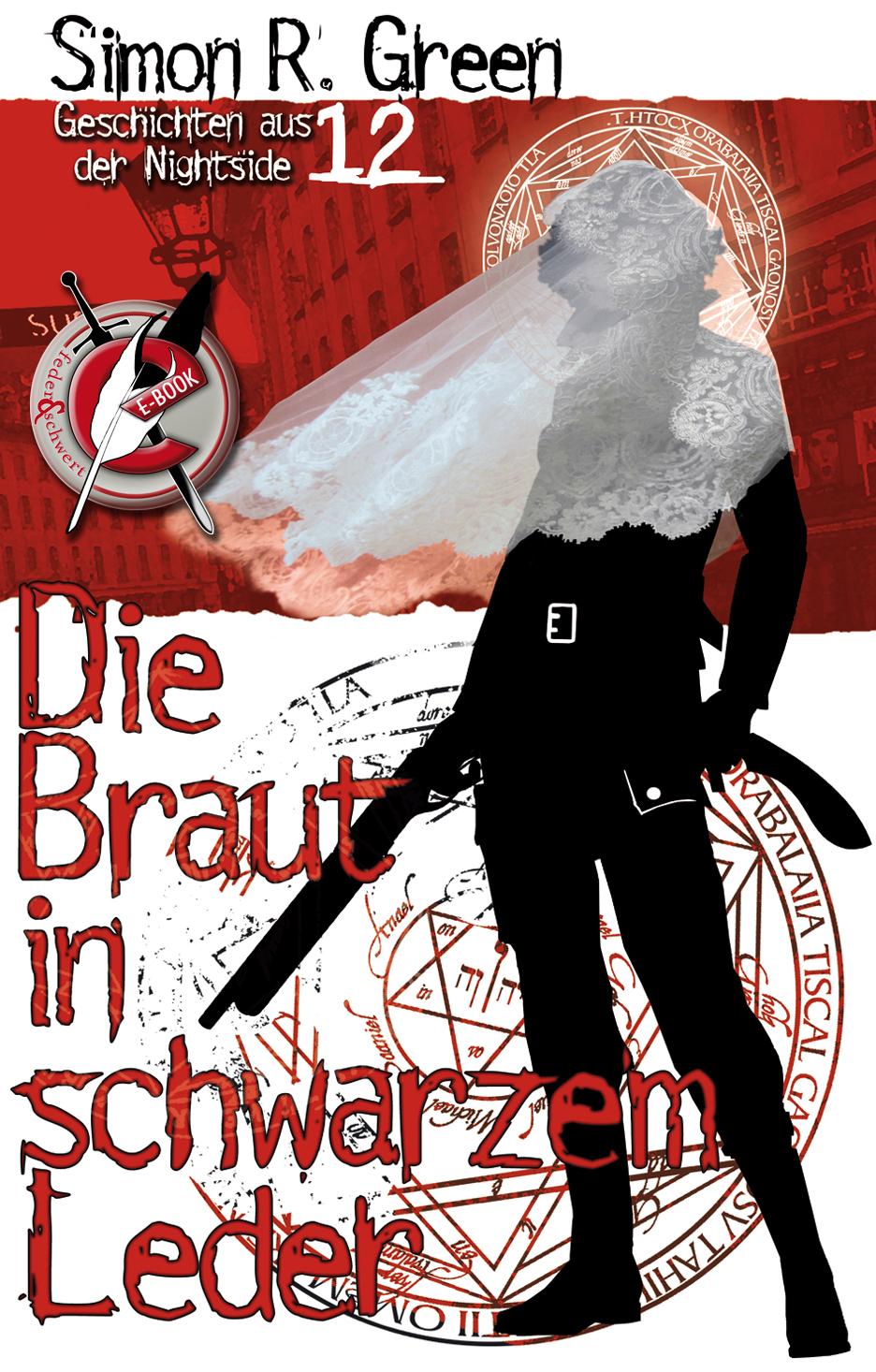 Simon R. Green Die Braut in schwarzem Leder