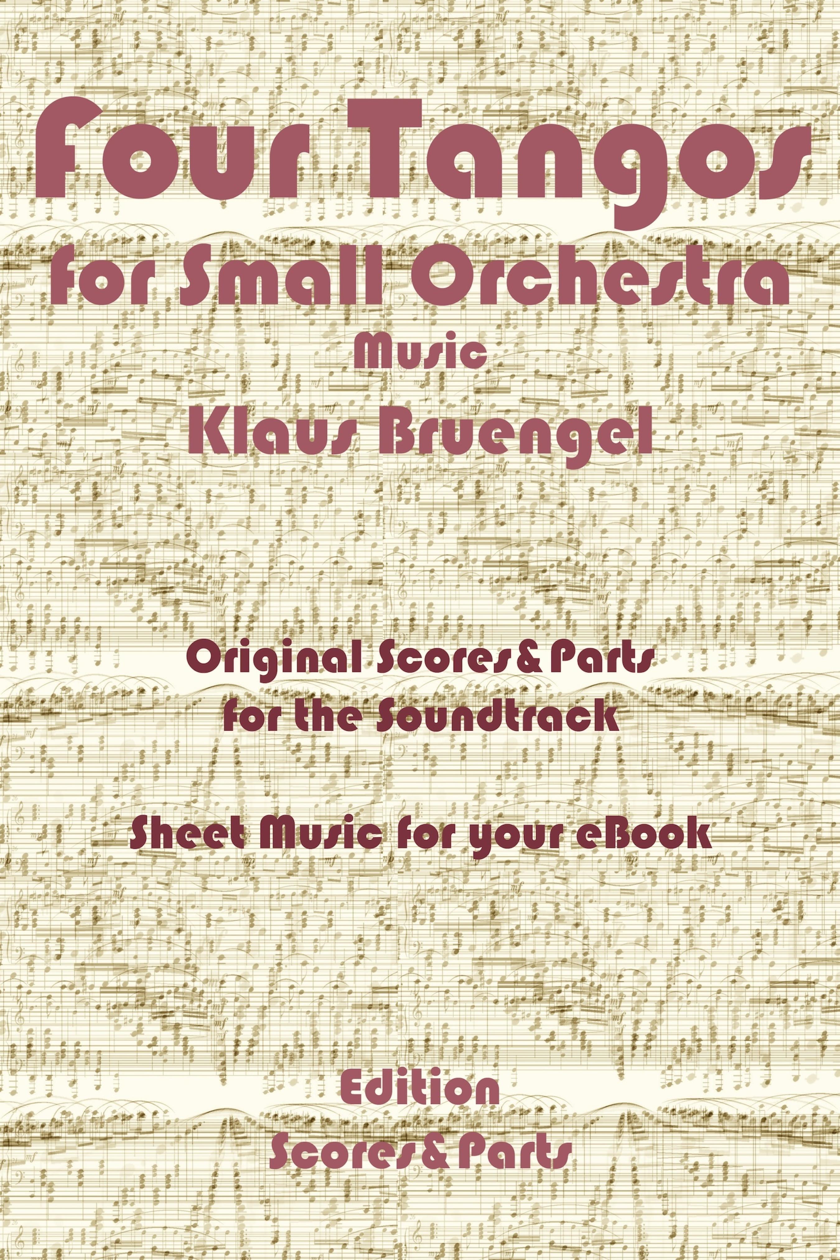 Klaus Bruengel Four Tangos for Small Orchestra klaus bruengel ballet music for exercises 1