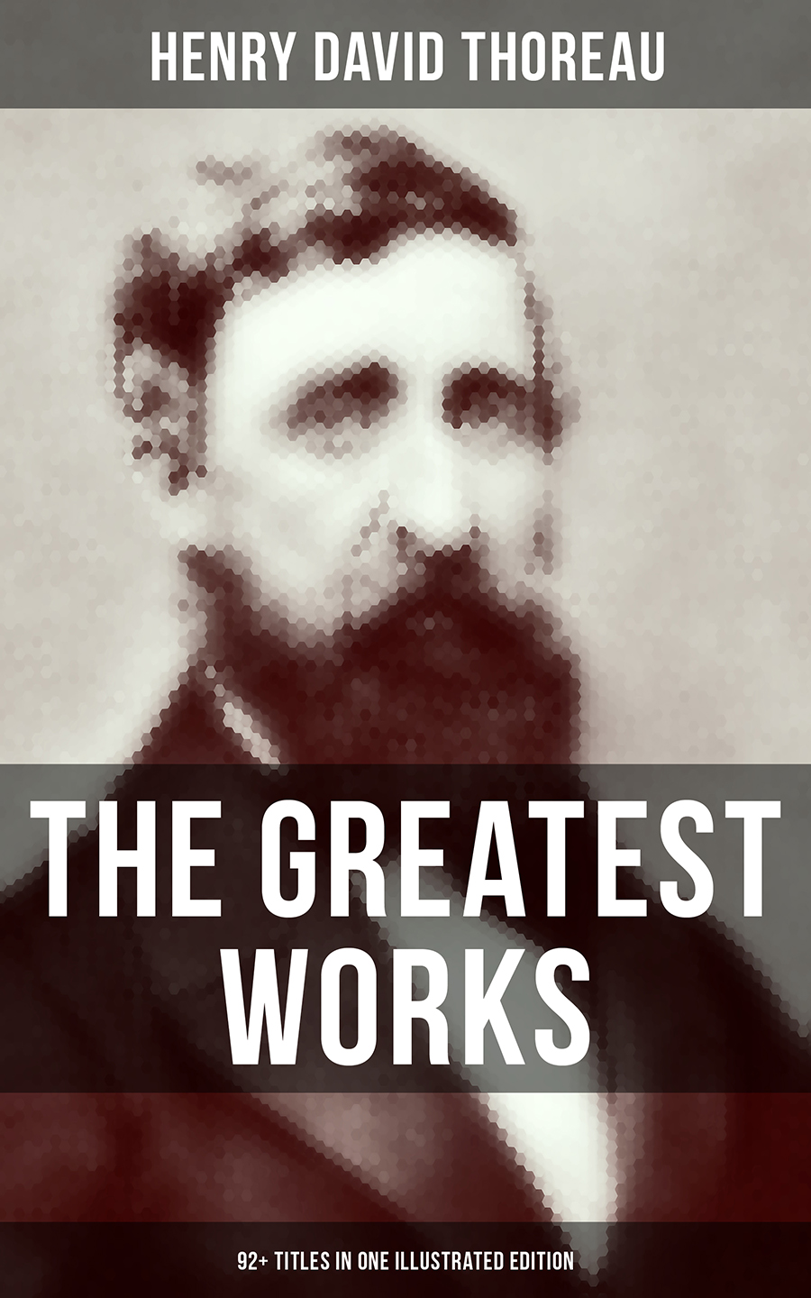 Henry David Thoreau The Greatest Works of Henry David Thoreau – 92+ Titles in One Illustrated Edition henry reuben rose good sense in religion eleven lectures