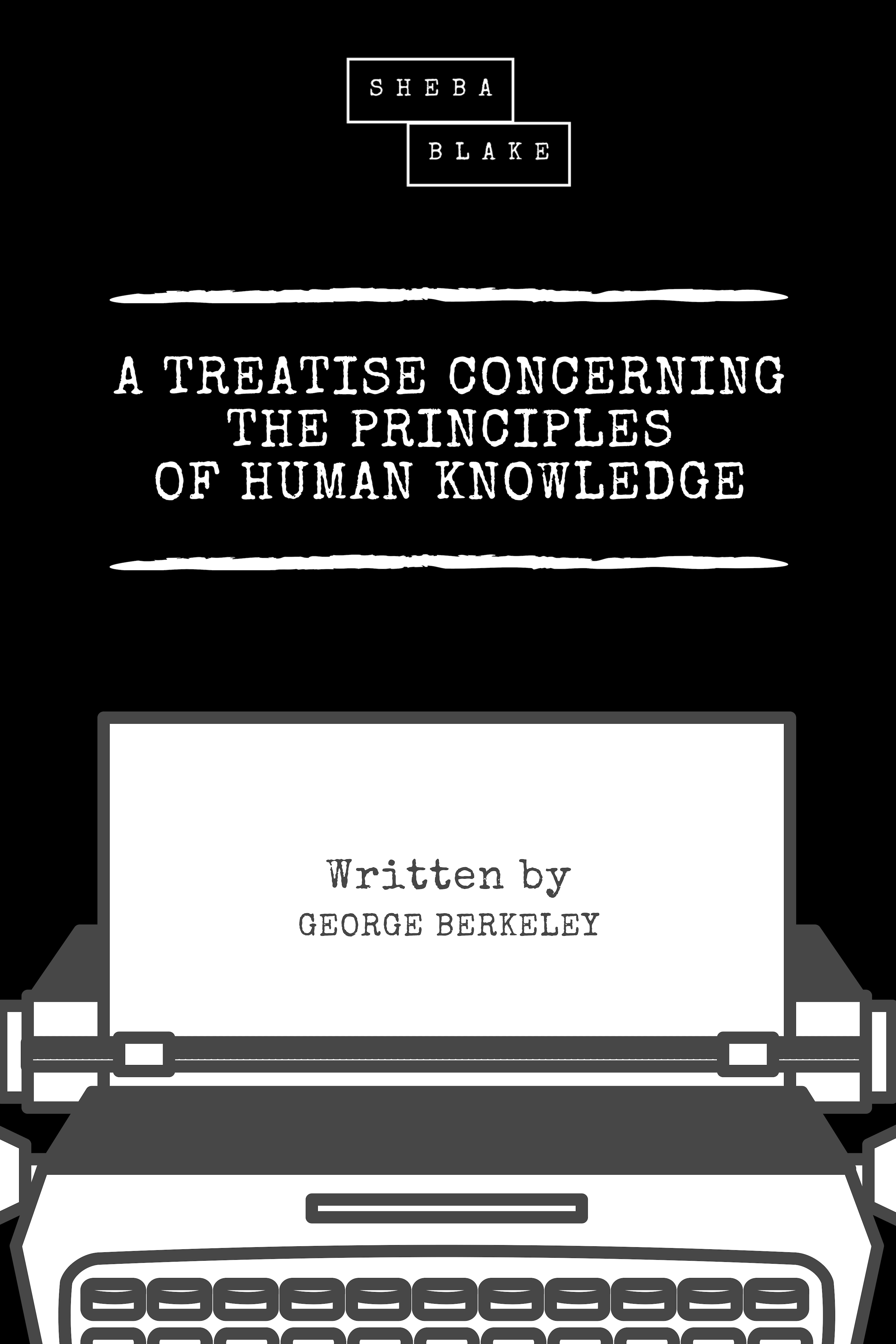 Berkeley George A Treatise Concerning the Principles of Human Knowledge отсутствует a treatise of human nature book 2