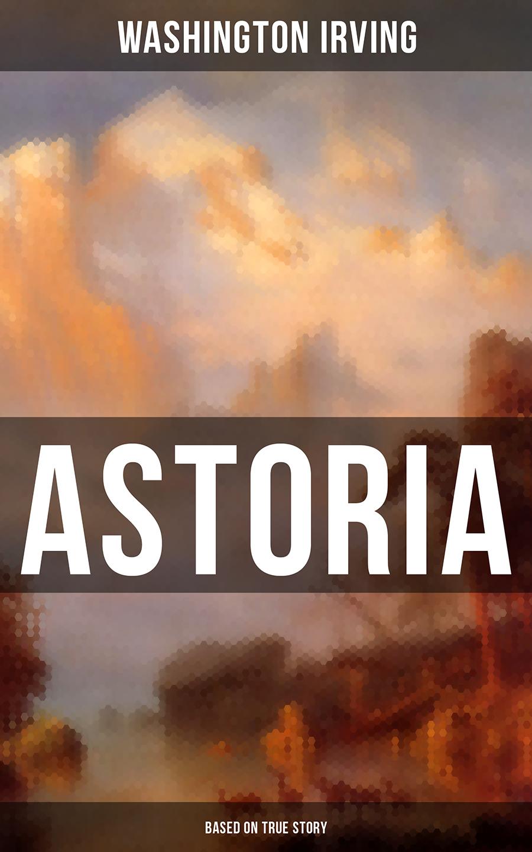 astoria based on true story