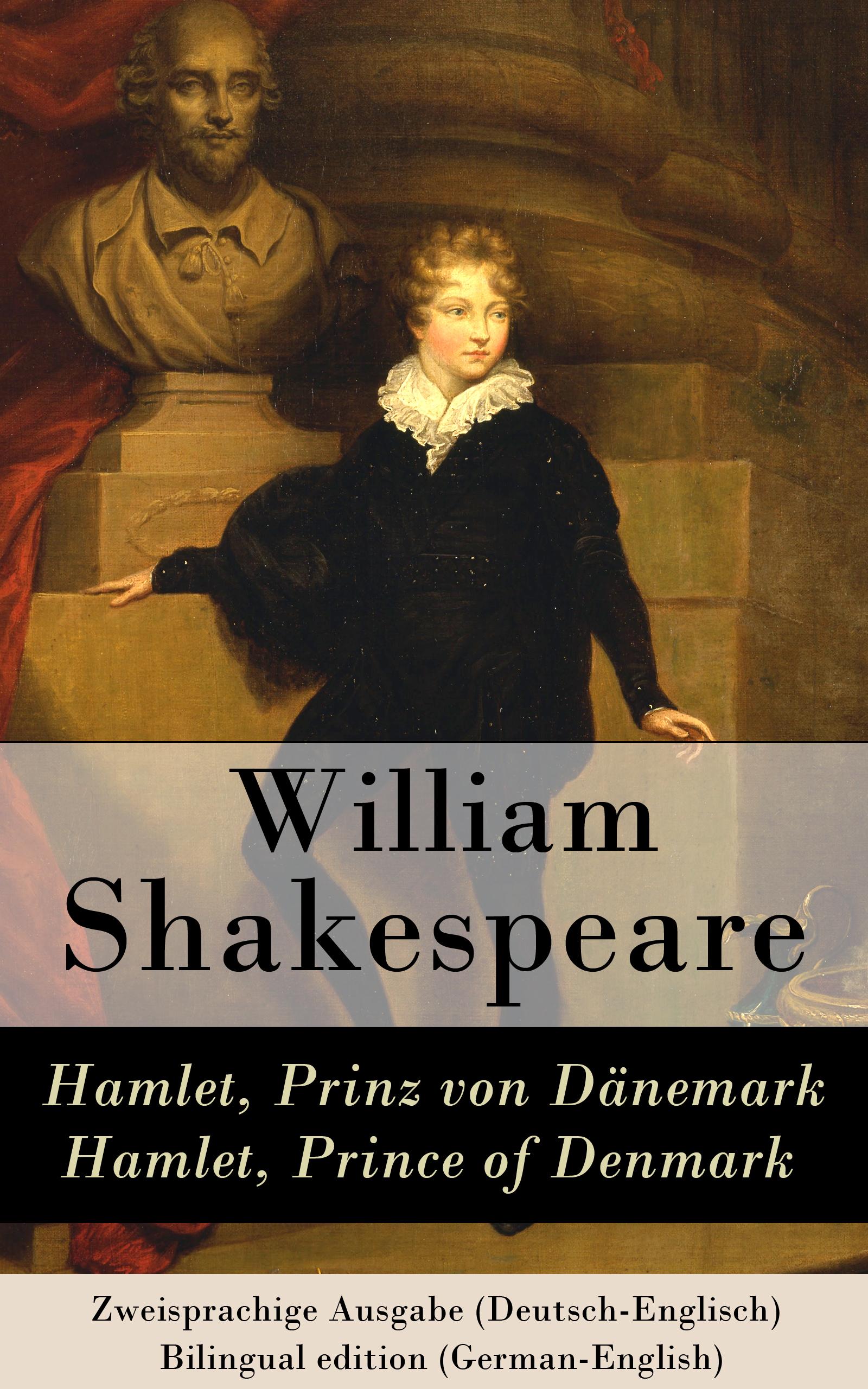 hamlet prinz von danemark hamlet prince of denmark zweisprachige ausgabe deutsch englisch bilingual edition german english