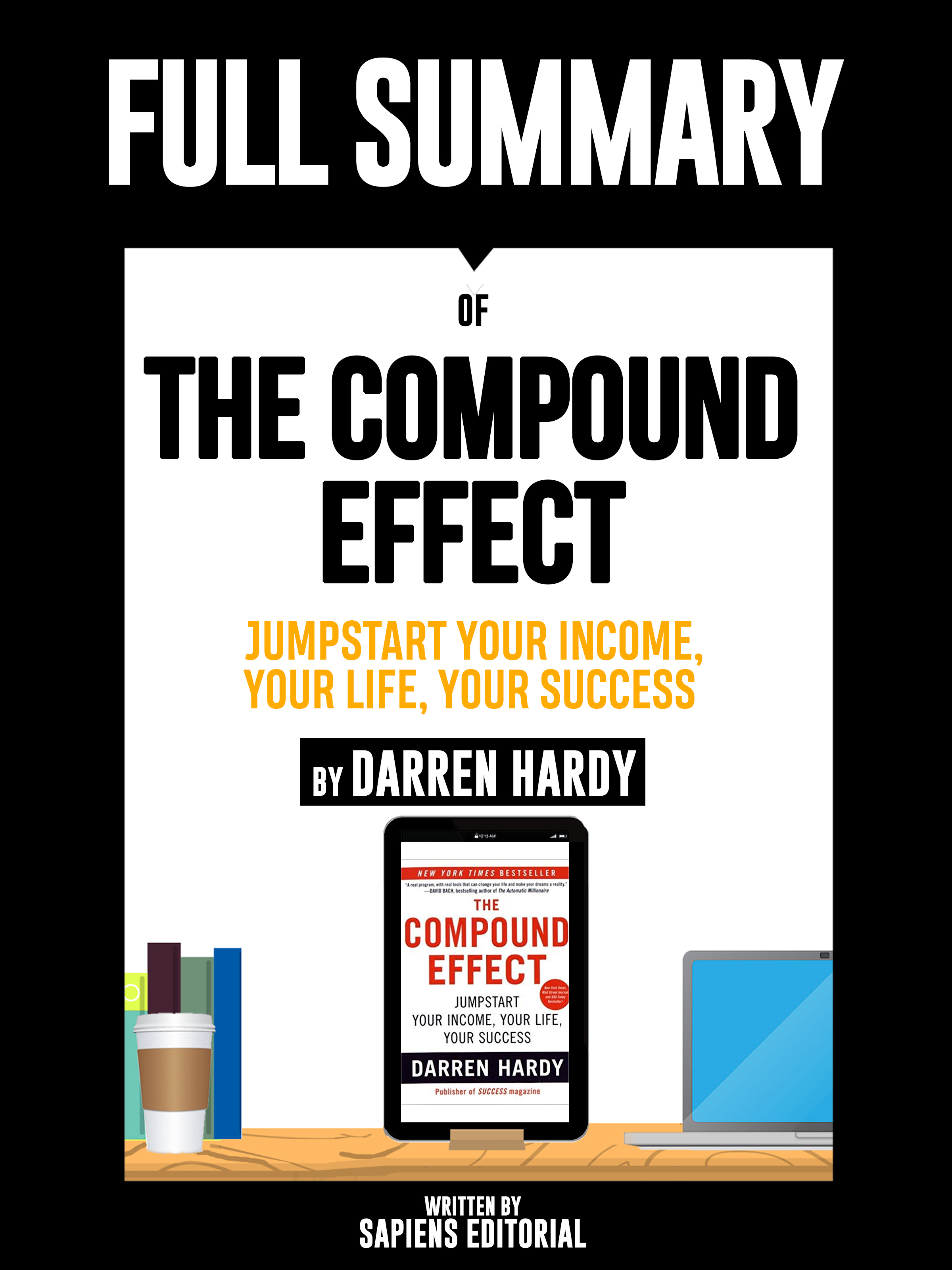 Sapiens Editorial Full Summary Of The Compound Effect: Jumpstart Your Income, Your Life, Your Success - By Darren Hardy degradation of humic acid by by mn iii complex compound