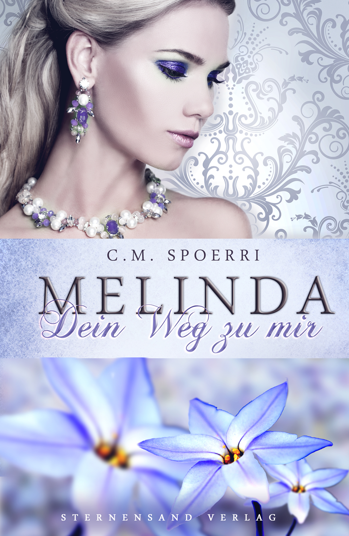 C. M. Spoerri Melinda: Dein Weg zu mir melinda taub still star crossed