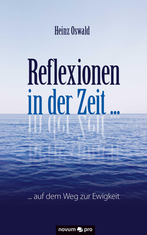 Heinz Oswald Reflexionen in der Zeit ... karl heinz bohle dresden in farbe