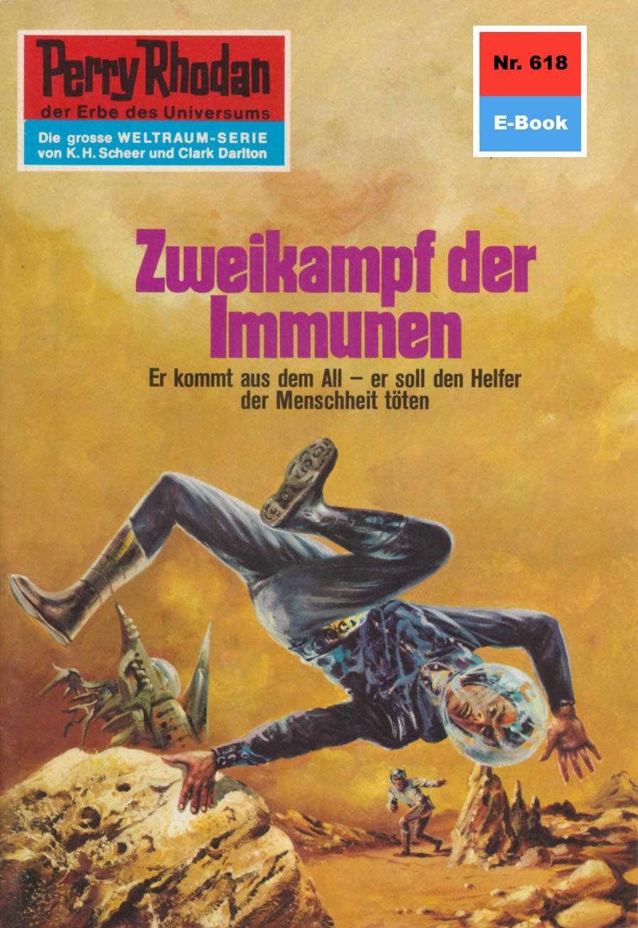 Hans Kneifel Perry Rhodan 618: Zweikampf der Immunen hans kneifel perry rhodan 448 der alte admiral