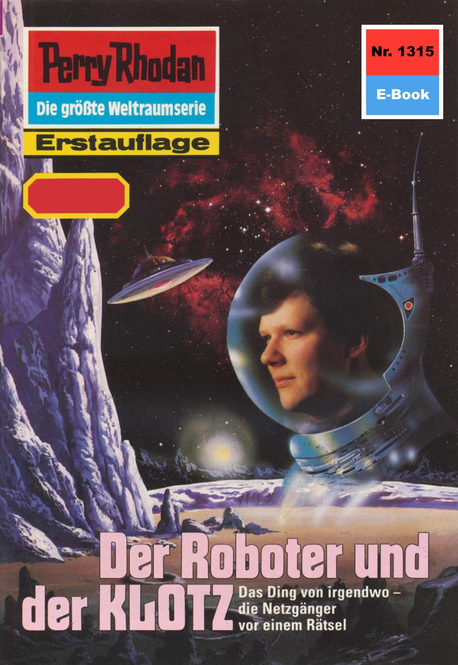 Peter Griese Perry Rhodan 1315: Der Roboter und der KLOTZ