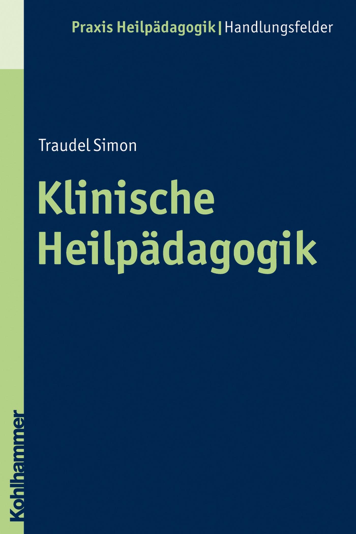 цена Traudel Simon Klinische Heilpädagogik онлайн в 2017 году