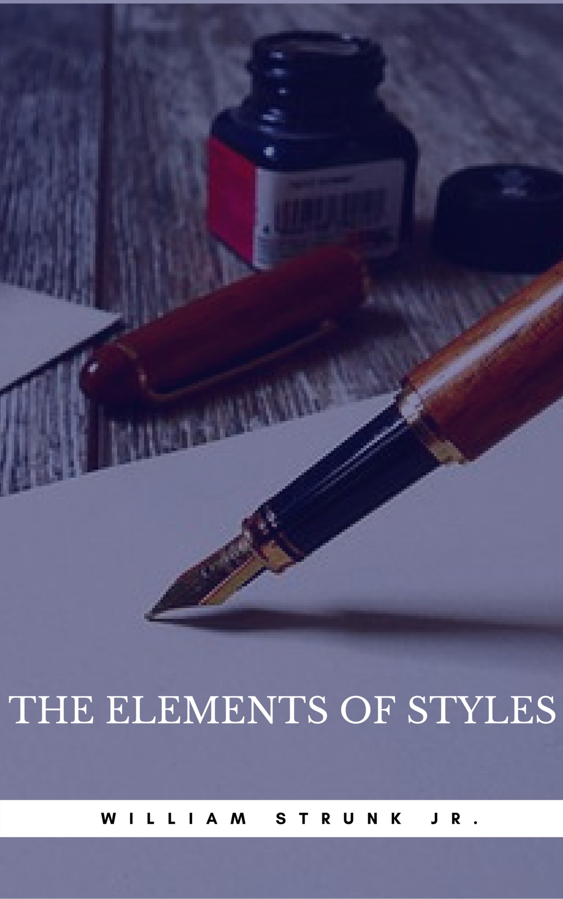 William Strunk Jr. The Elements of Style (Book Center) william jr strunk the elements of style