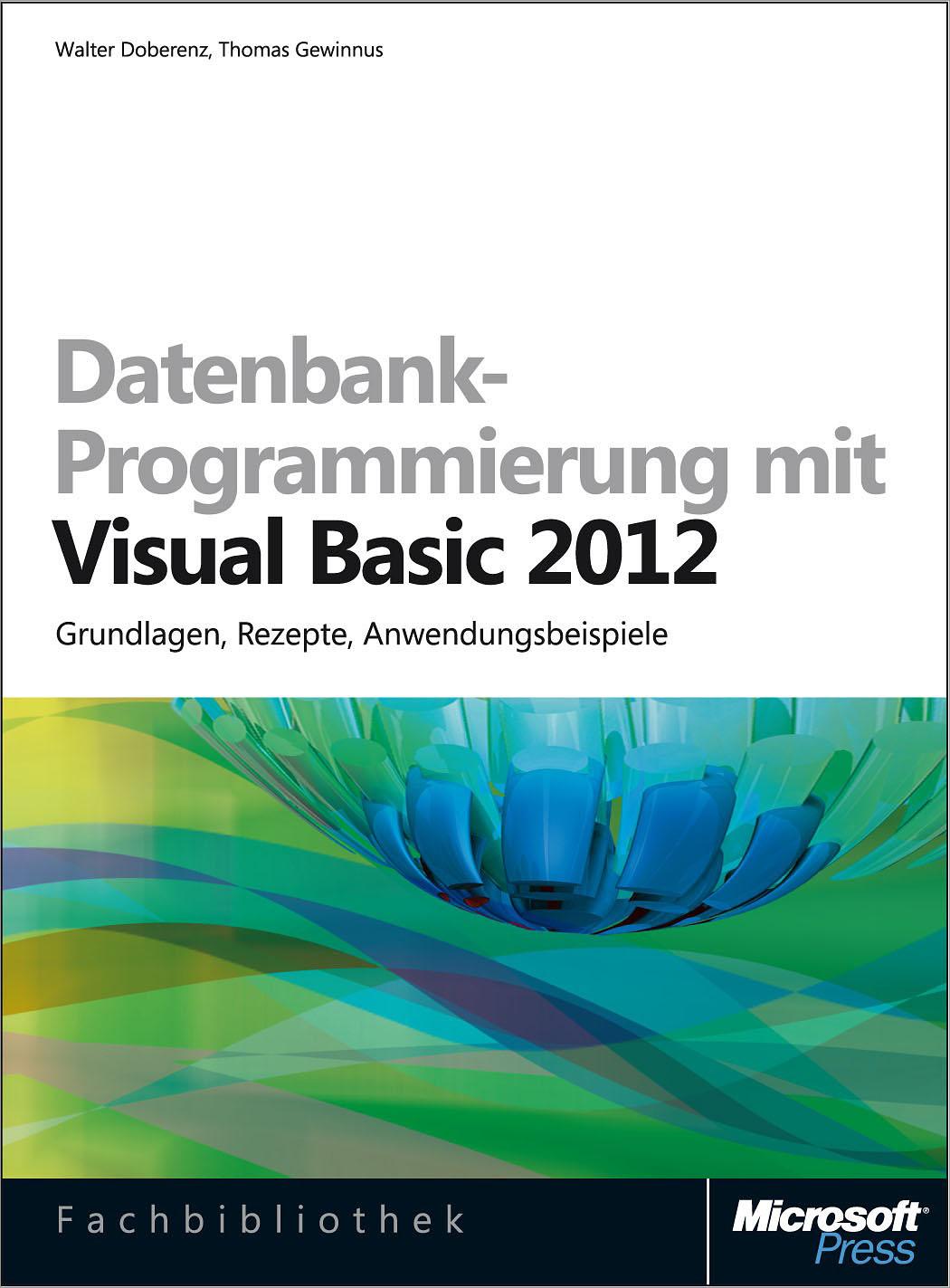 Walter Doberenz Datenbank-Programmierung mit Visual Basic 2012