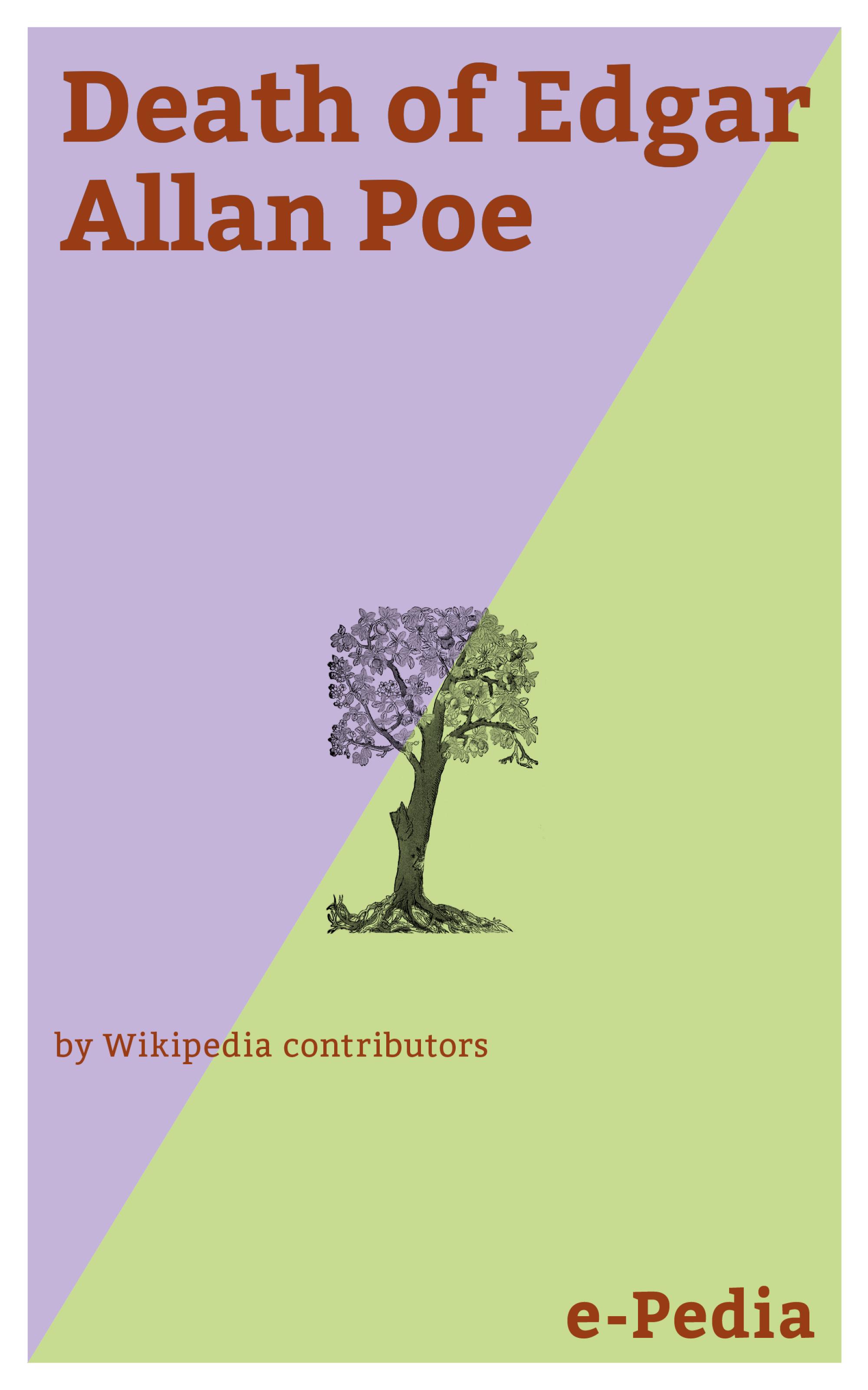 Wikipedia contributors e-Pedia: Death of Edgar Allan Poe poe e the best of edgar allan poe volume v