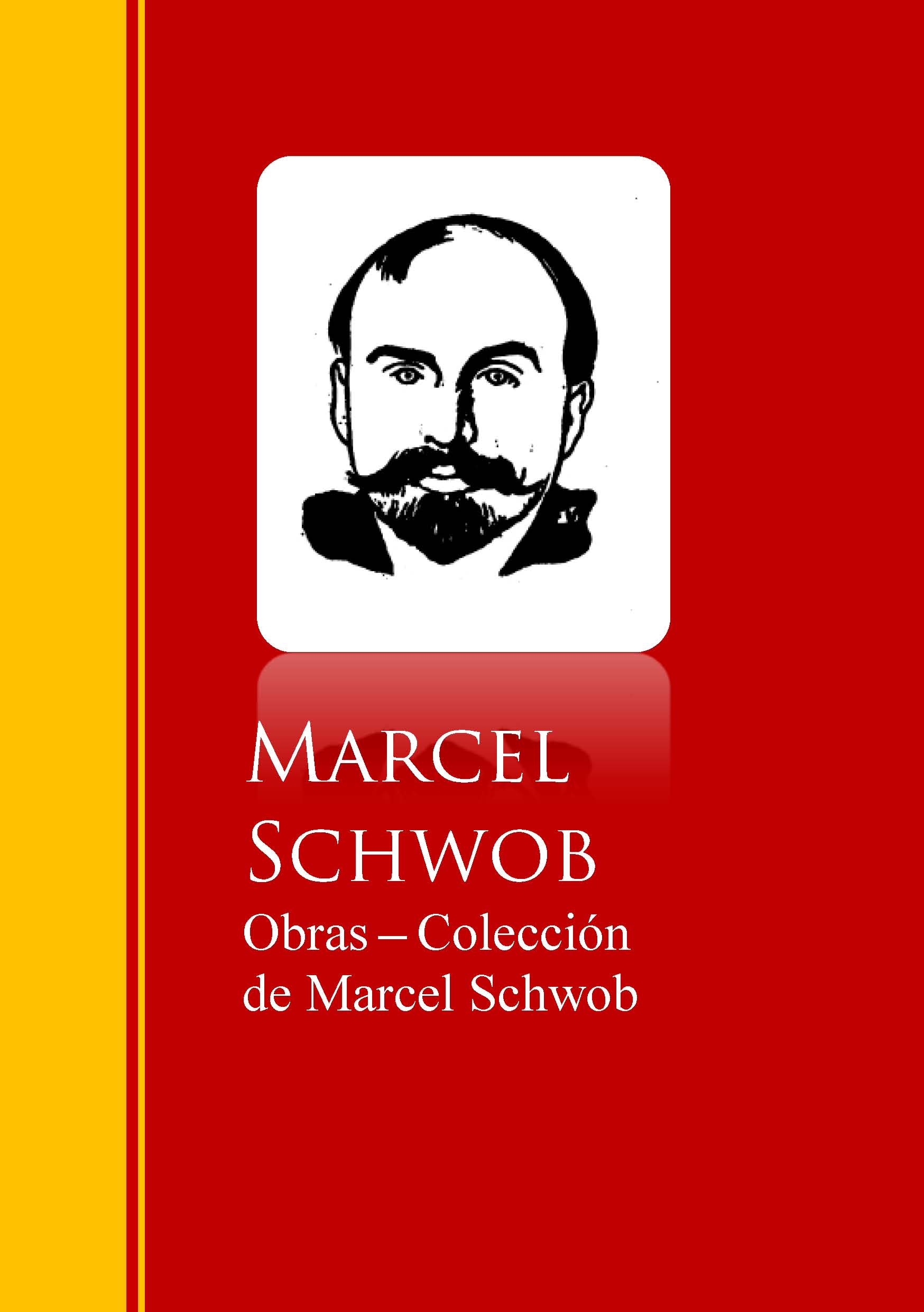 Marcel Schwob Obras - Coleccion de Marcel Schwob недорого