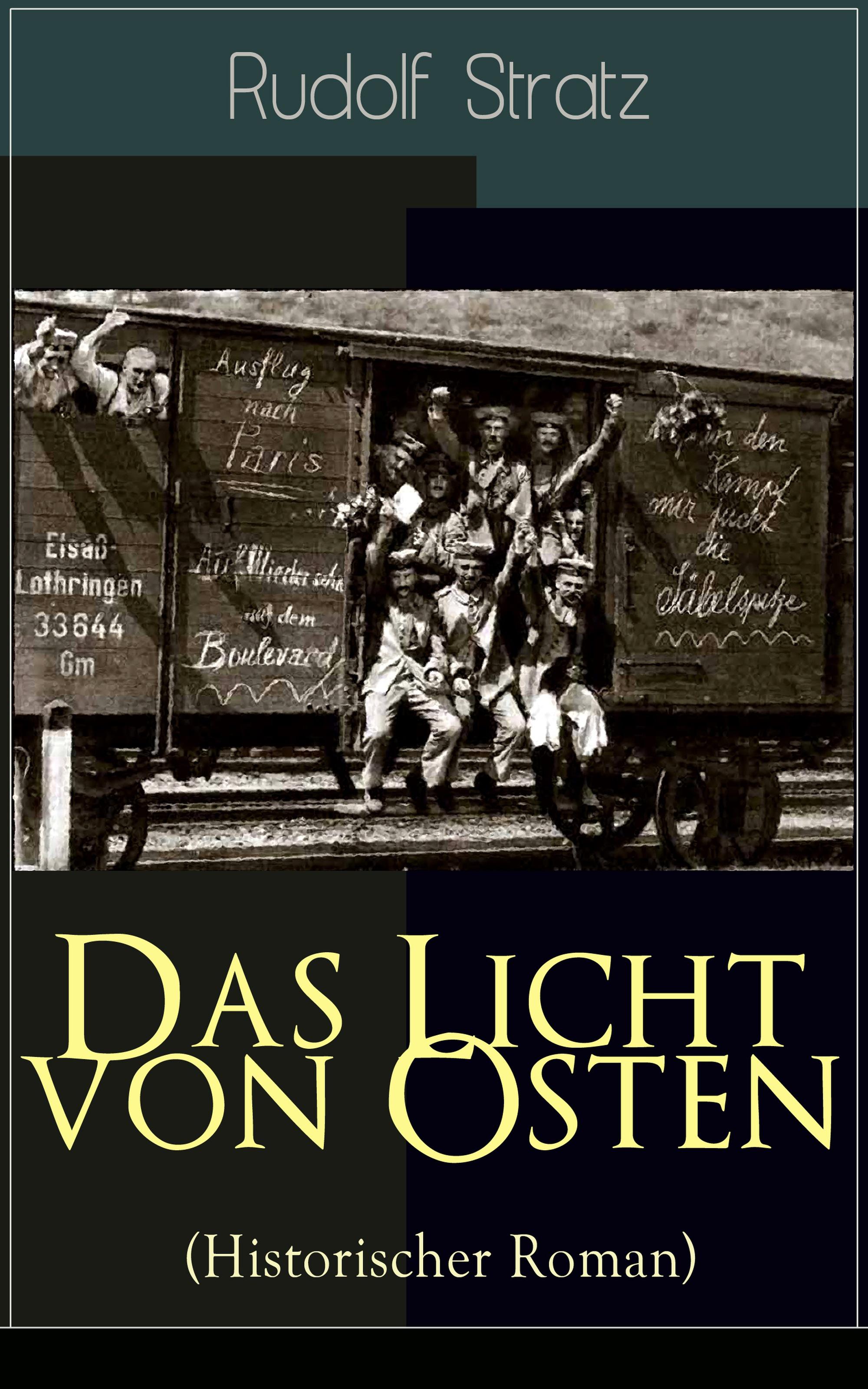 Rudolf Stratz Das Licht von Osten (Historischer Roman) c graupner das ewige licht geht da herein gwv 1107 47