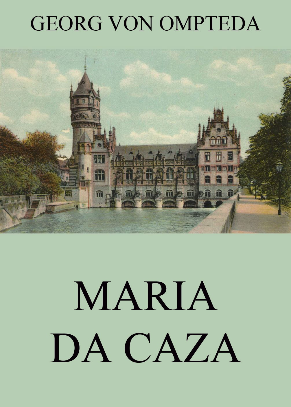 цены Georg von Ompteda Maria da Caza