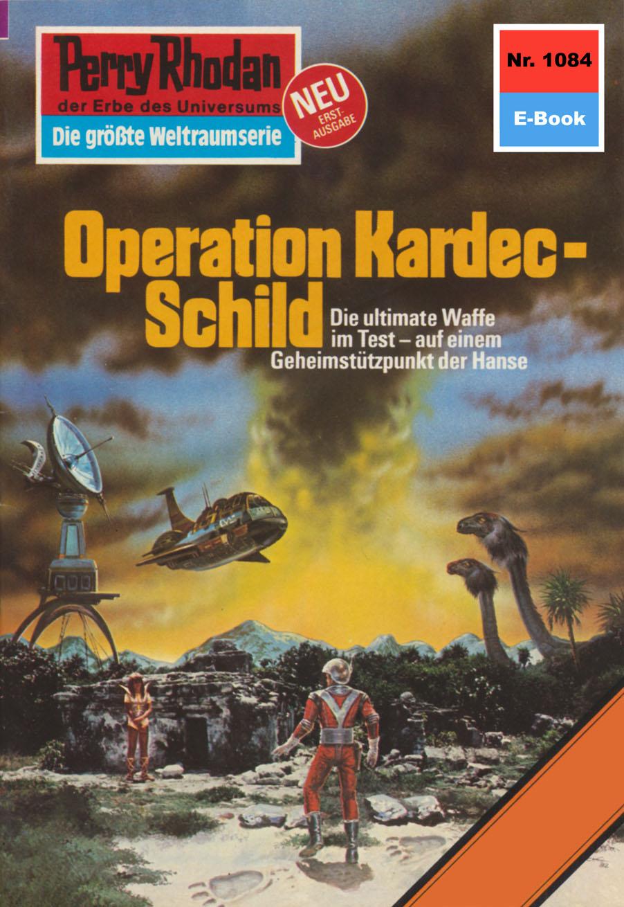 цена на Kurt Mahr Perry Rhodan 1084: Operation Kardec-Schild