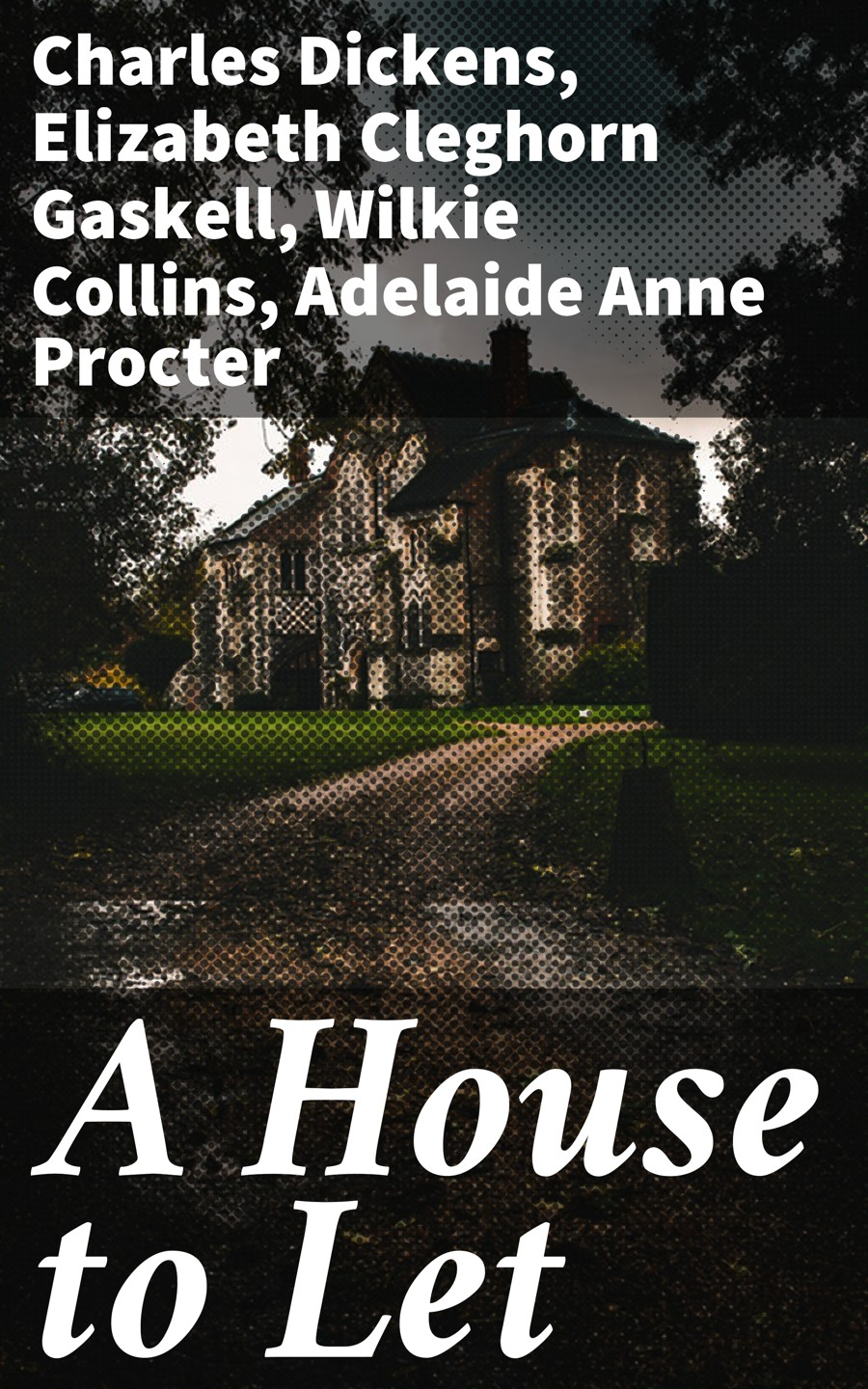 цена на Adelaide Anne Procter A House to Let