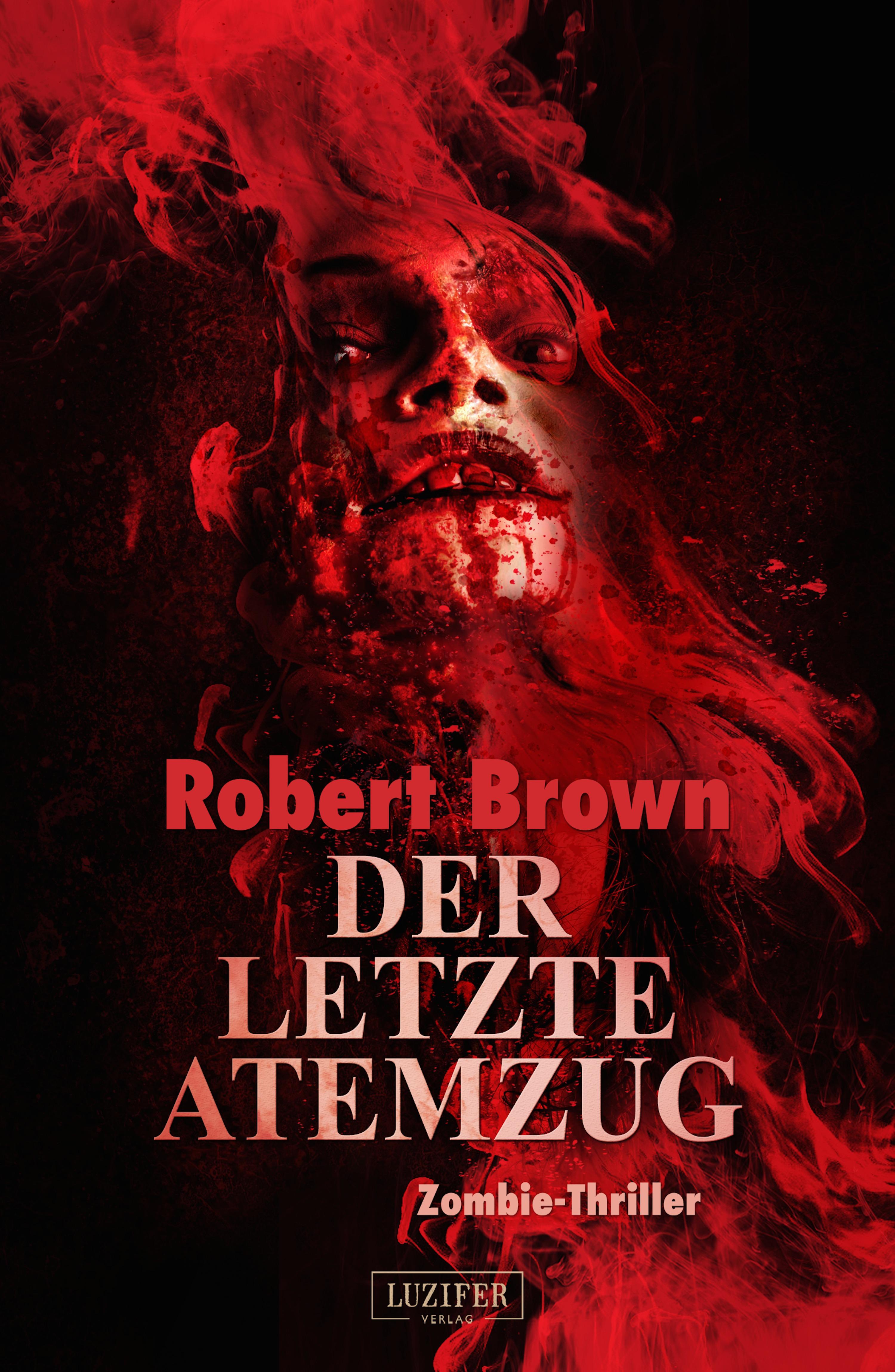 Robert Brown DER LETZTE ATEMZUG robert brown der letzte atemzug