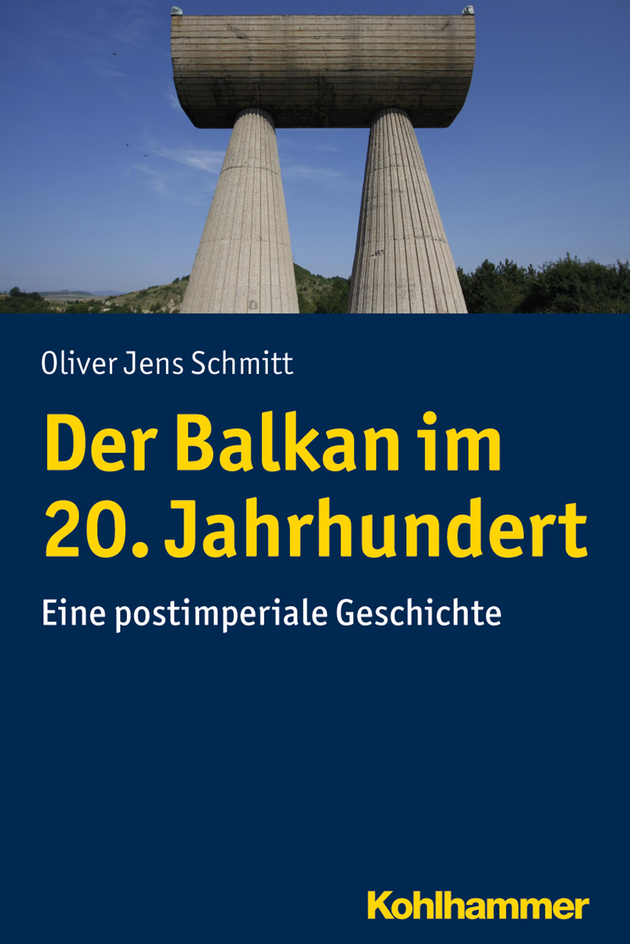 Oliver Jens Schmitt Der Balkan im 20. Jahrhundert j schmitt air variе