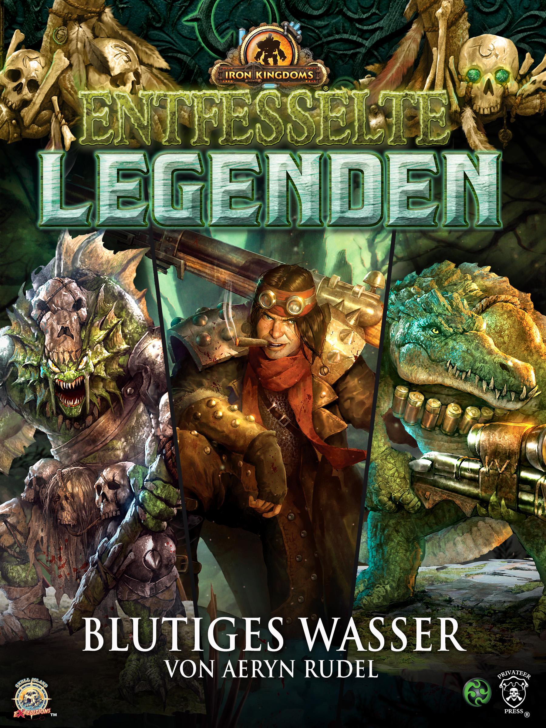 Aeryn Rudel Entfesselte Legenden: Blutiges Wasser